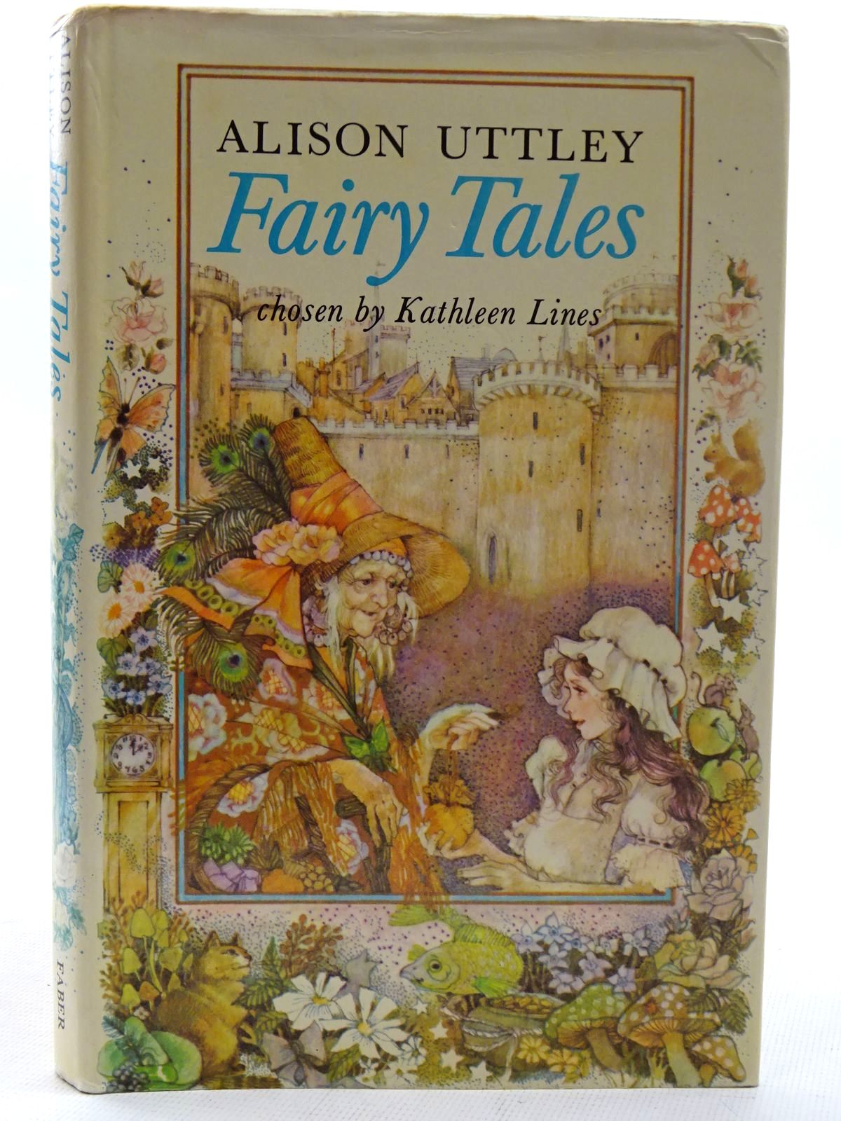 Photo of FAIRY TALES written by Uttley, Alison<br />Lines, Kathleen illustrated by Strugnell, Ann published by Faber & Faber (STOCK CODE: 2126261)  for sale by Stella & Rose's Books