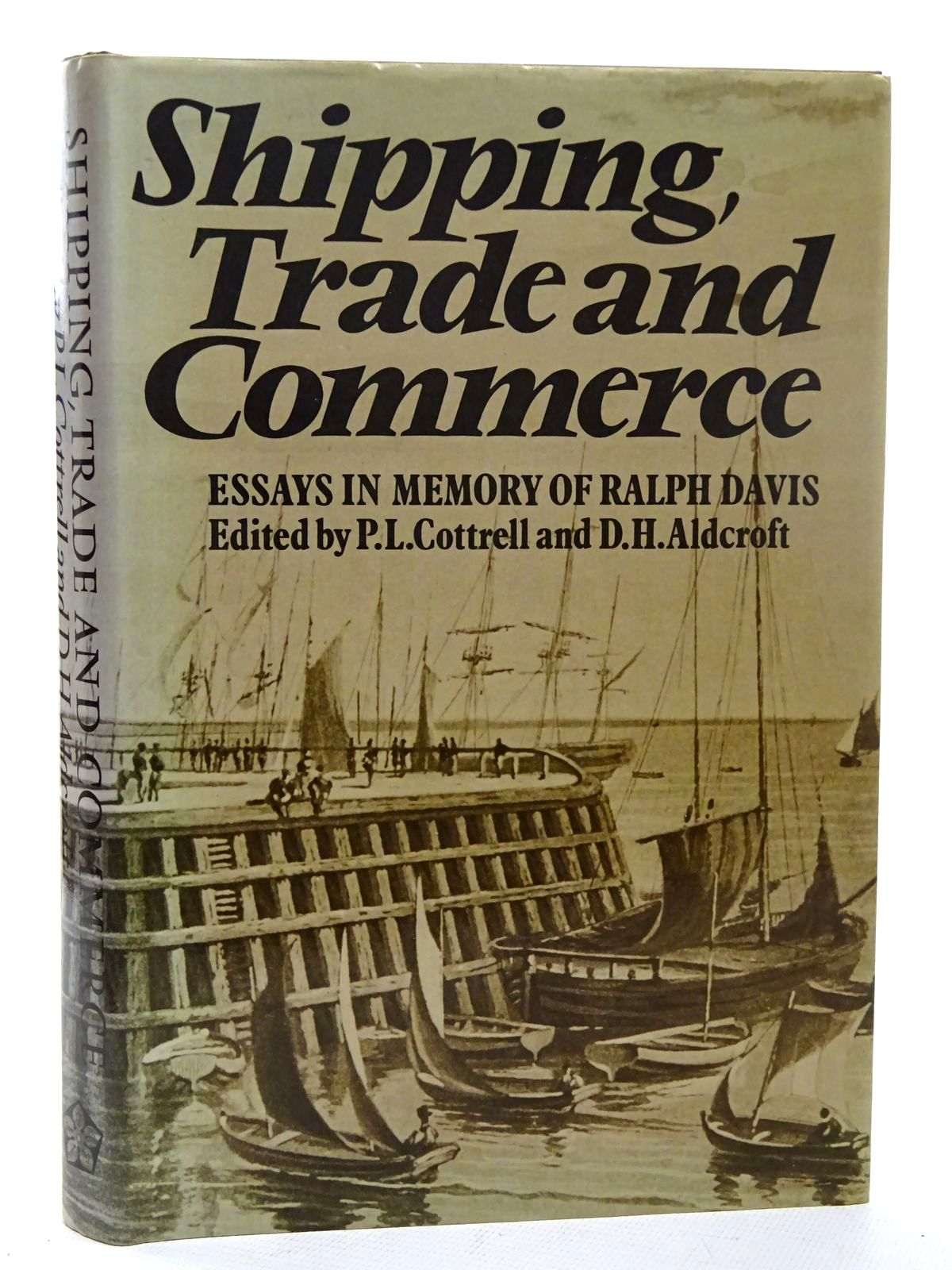 Photo of SHIPPING, TRADE AND COMMERCE written by Cottrell, P.L.<br />Aldcroft, D.H.<br />et al, published by Leicester University Press (STOCK CODE: 2126307)  for sale by Stella & Rose's Books
