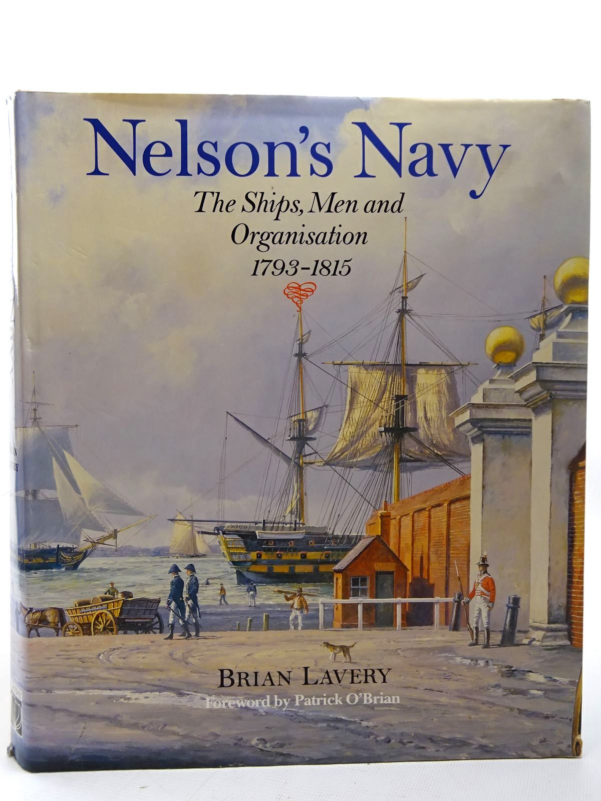 Photo of NELSON'S NAVY written by Lavery, Brian<br />O'Brian, Patrick published by Conway Maritime Press (STOCK CODE: 2126344)  for sale by Stella & Rose's Books