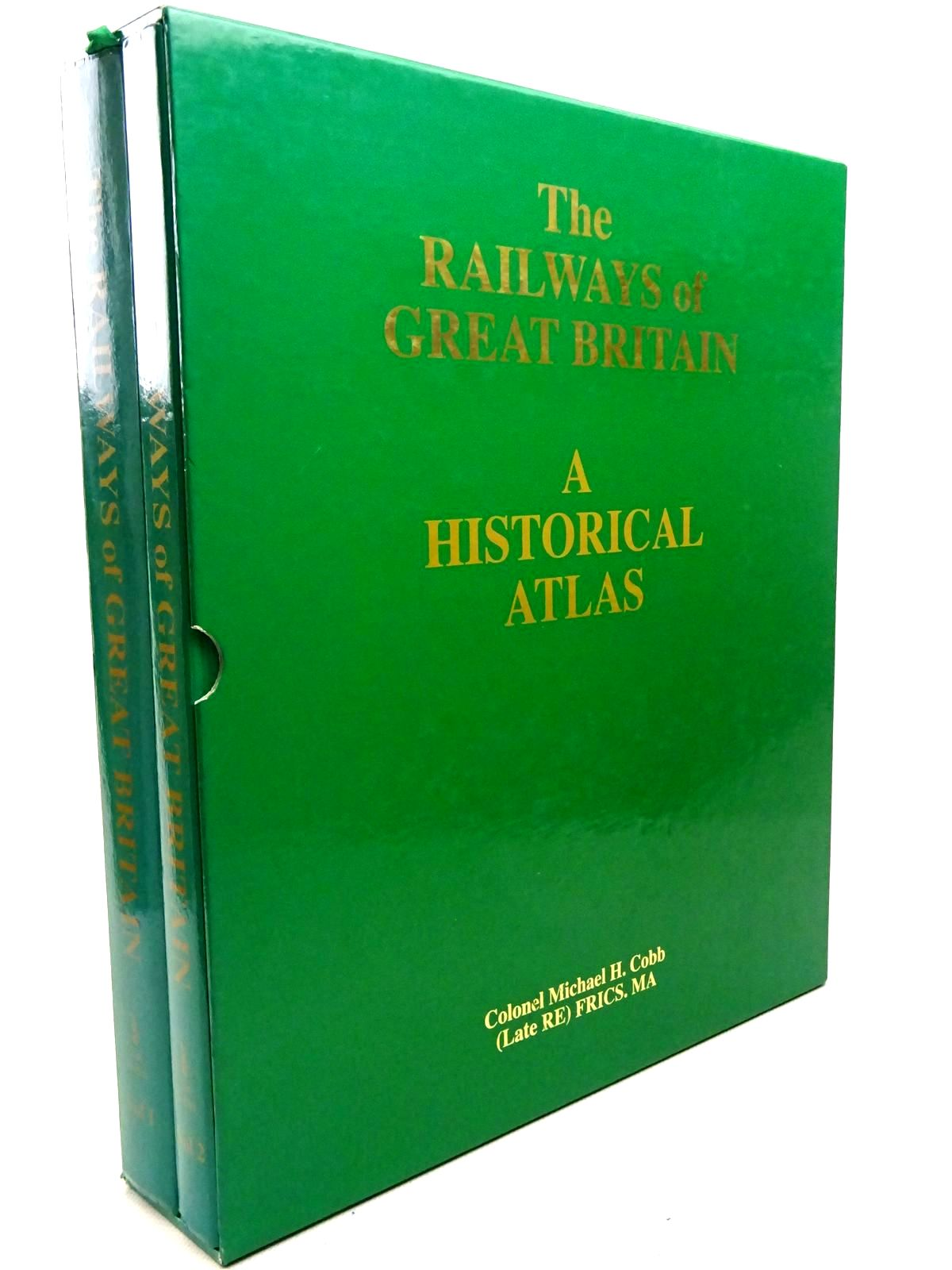 Photo of THE RAILWAYS OF GREAT BRITAIN A HISTORICAL ATLAS (2 VOLUMES)