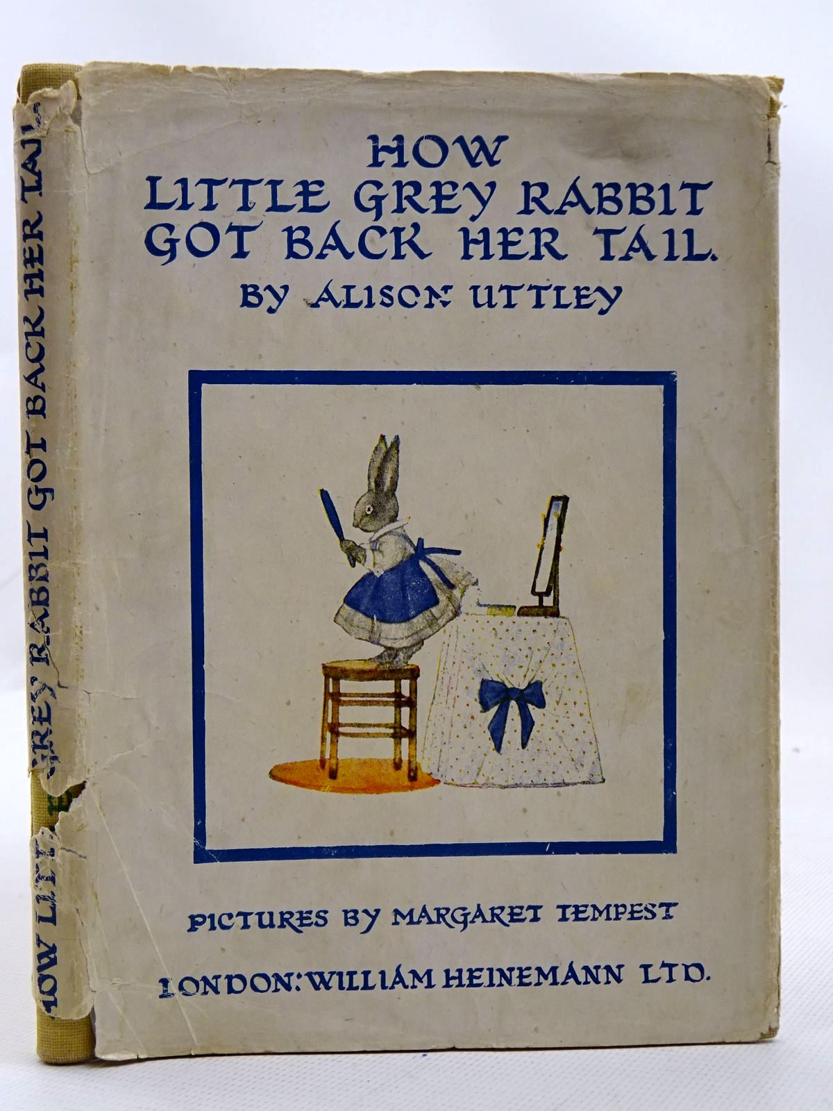Photo of HOW LITTLE GREY RABBIT GOT BACK HER TAIL written by Uttley, Alison illustrated by Tempest, Margaret published by William Heinemann Ltd. (STOCK CODE: 2126414)  for sale by Stella & Rose's Books