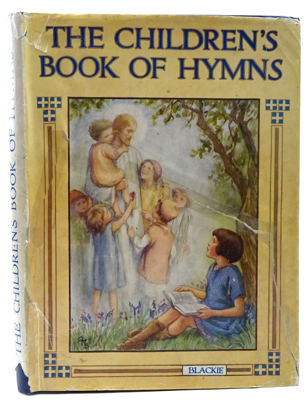 Photo of THE CHILDREN'S BOOK OF HYMNS illustrated by Barker, Cicely Mary published by Blackie & Son Ltd. (STOCK CODE: 2126419)  for sale by Stella & Rose's Books