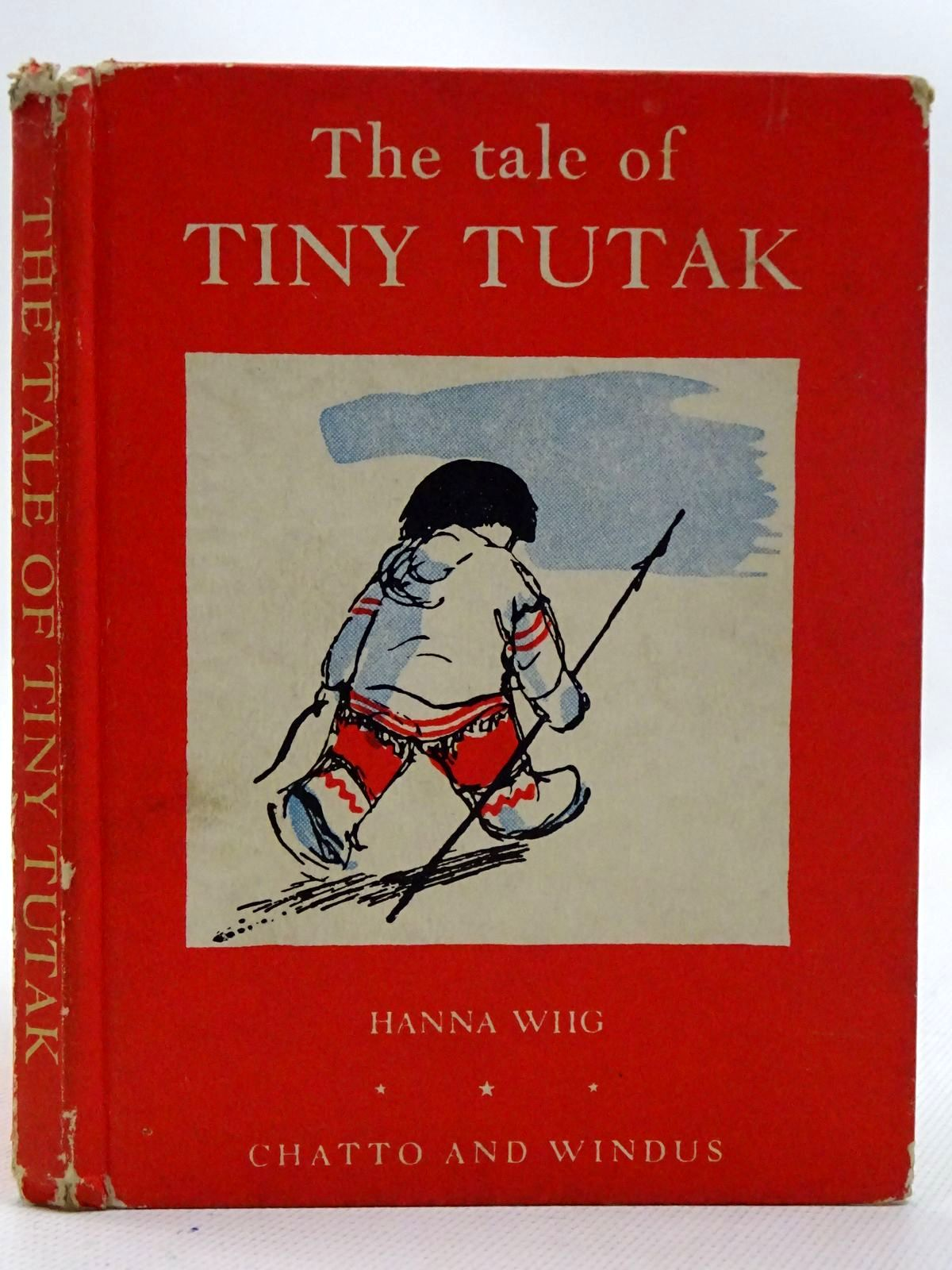 Photo of THE TALE OF TINY TUTAK written by Wiig, Hanna illustrated by Skauge, Sven published by Chatto & Windus (STOCK CODE: 2126459)  for sale by Stella & Rose's Books