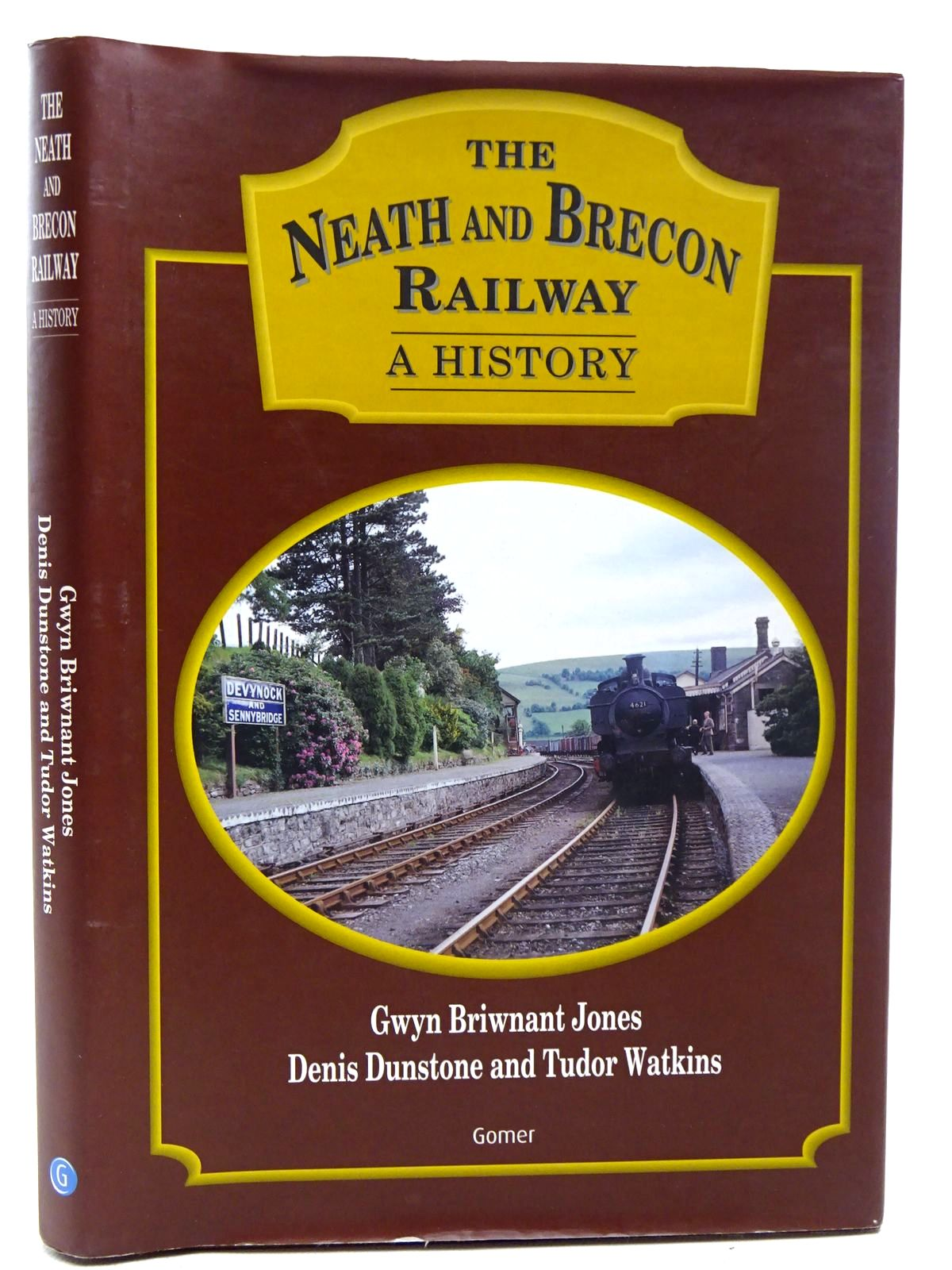 Photo of THE NEATH AND BRECON RAILWAY A HISTORY written by Jones, Gwyn Briwnant<br />Dunstone, Denis<br />Watkins, Tudor published by Gomer (STOCK CODE: 2126477)  for sale by Stella & Rose's Books