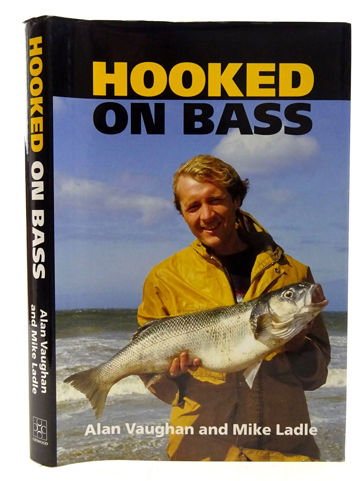 Photo of HOOKED ON BASS written by Vaughan, Alan<br />Ladle, Mike published by The Crowood Press (STOCK CODE: 2126509)  for sale by Stella & Rose's Books
