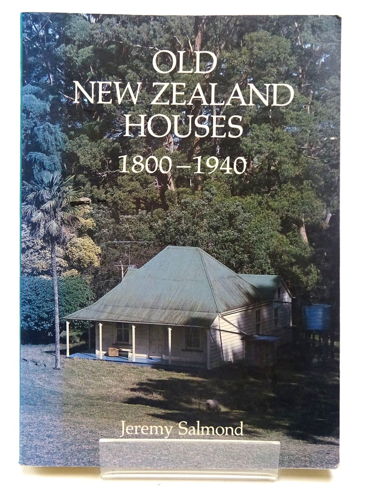 Photo of OLD NEW ZEALAND HOUSES 1800-1940 written by Salmond, Jeremy published by Heinemann Reed (STOCK CODE: 2126530)  for sale by Stella & Rose's Books