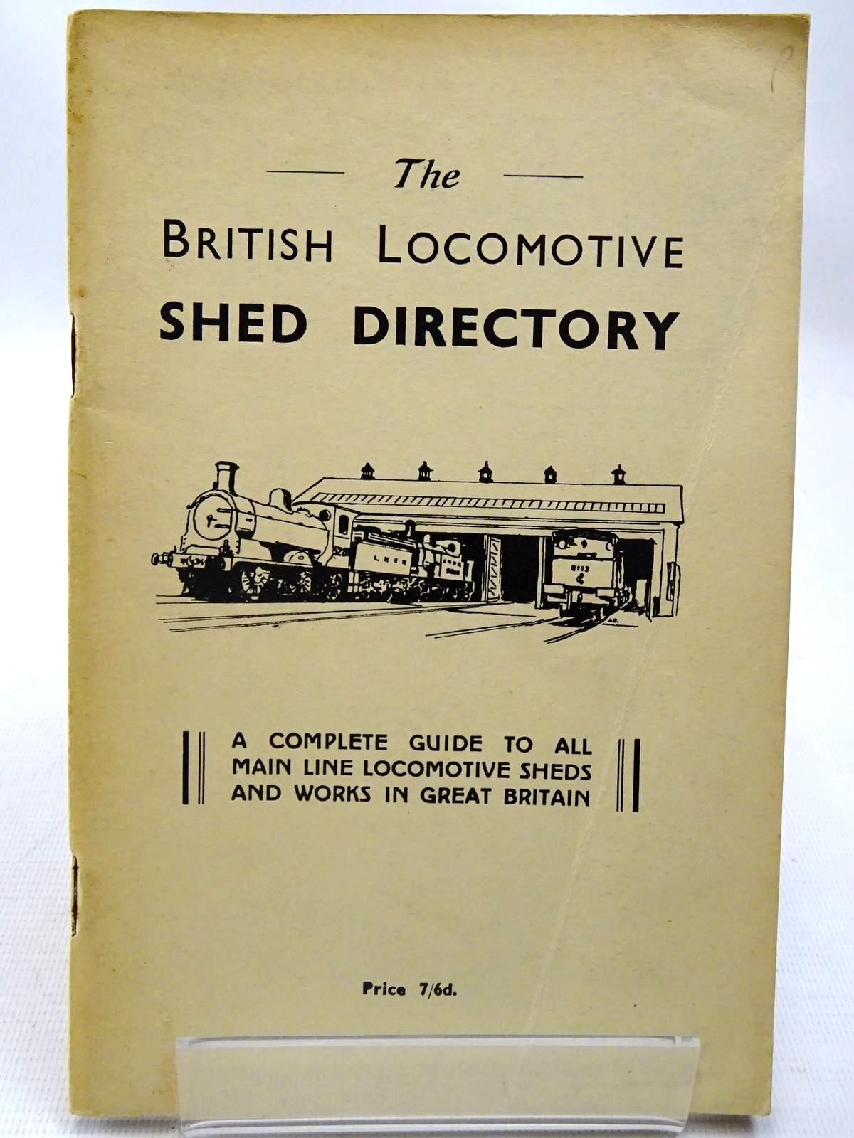 Photo of THE BRITISH LOCOMOTIVE SHED DIRECTORY written by Grimsley, R.S. published by R.S. Grimsley (STOCK CODE: 2126580)  for sale by Stella & Rose's Books