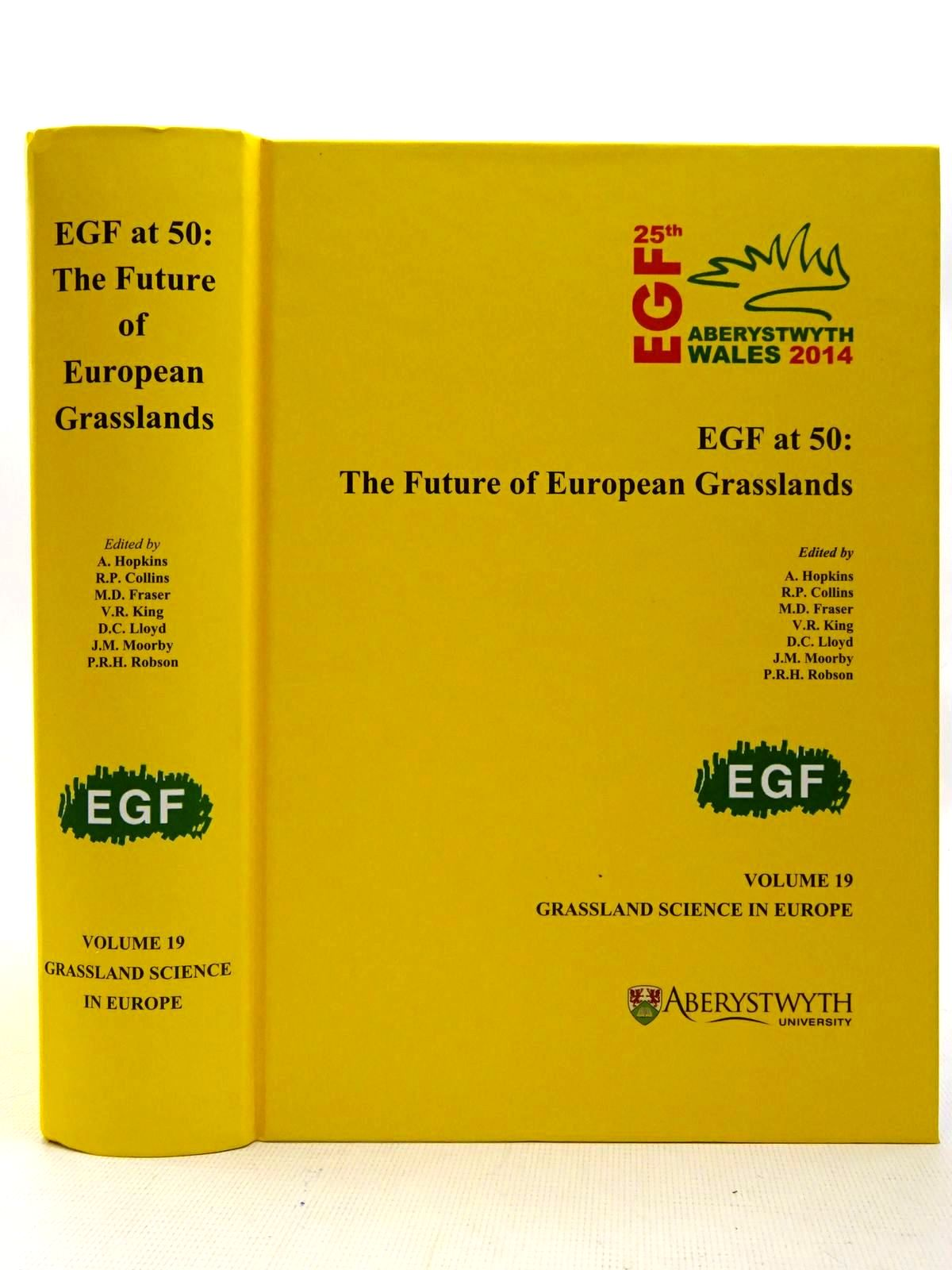 Photo of EGF AT 50: THE FUTURE OF EUROPEAN GRASSLANDS written by Hopkins, A.<br />Collins, R.P.<br />et al, published by Ibers (STOCK CODE: 2126615)  for sale by Stella & Rose's Books