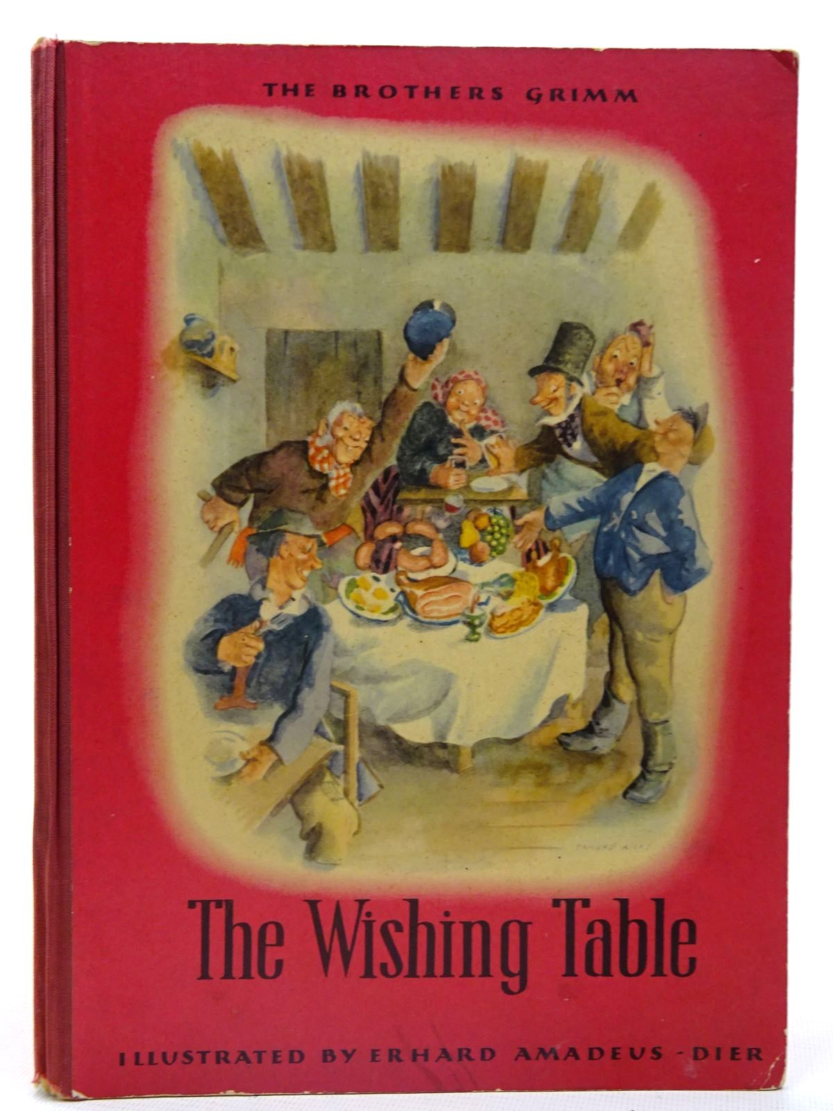Photo of THE WISHING TABLE written by Grimm, Brothers<br />Cherry, Joan illustrated by Amadeus-Dier, Erhard published by Polytint Limited (STOCK CODE: 2126618)  for sale by Stella & Rose's Books