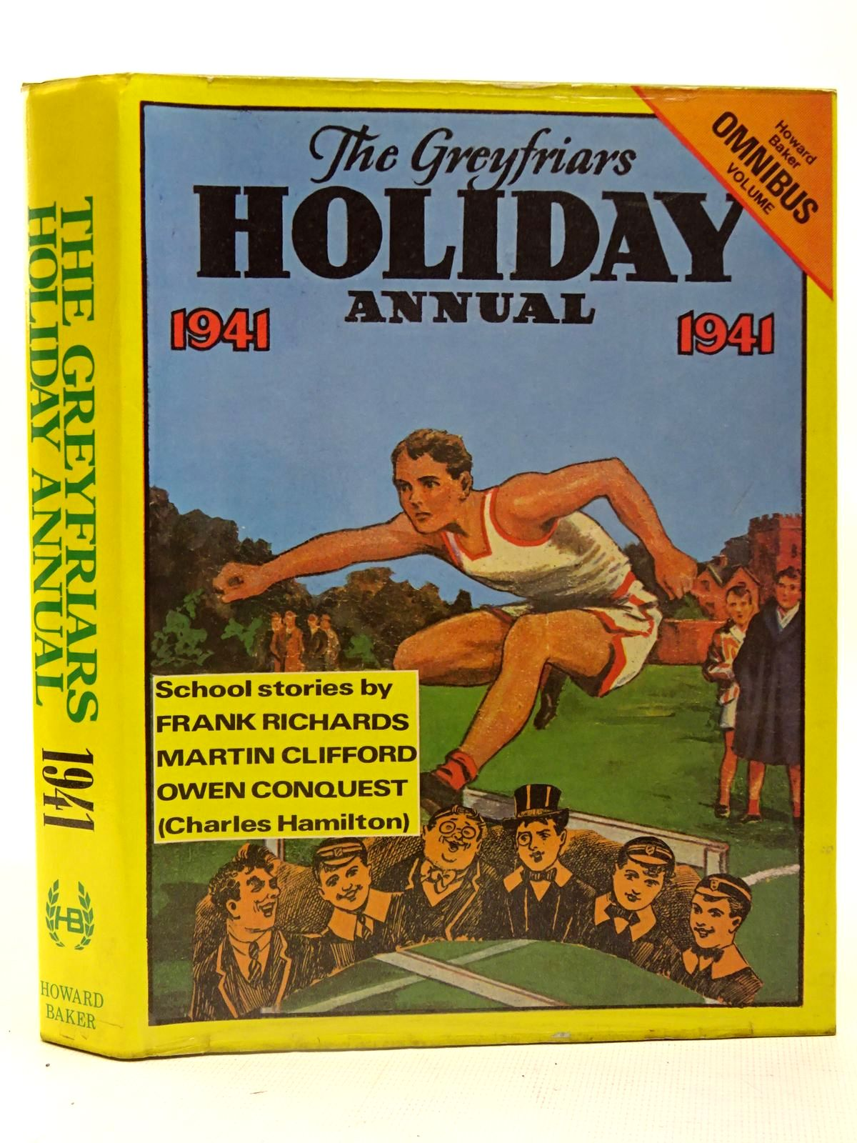 Photo of THE GREYFRIARS HOLIDAY ANNUAL 1941 written by Richards, Frank<br />Clifford, Martin<br />Conquest, Owen published by Howard Baker (STOCK CODE: 2126715)  for sale by Stella & Rose's Books
