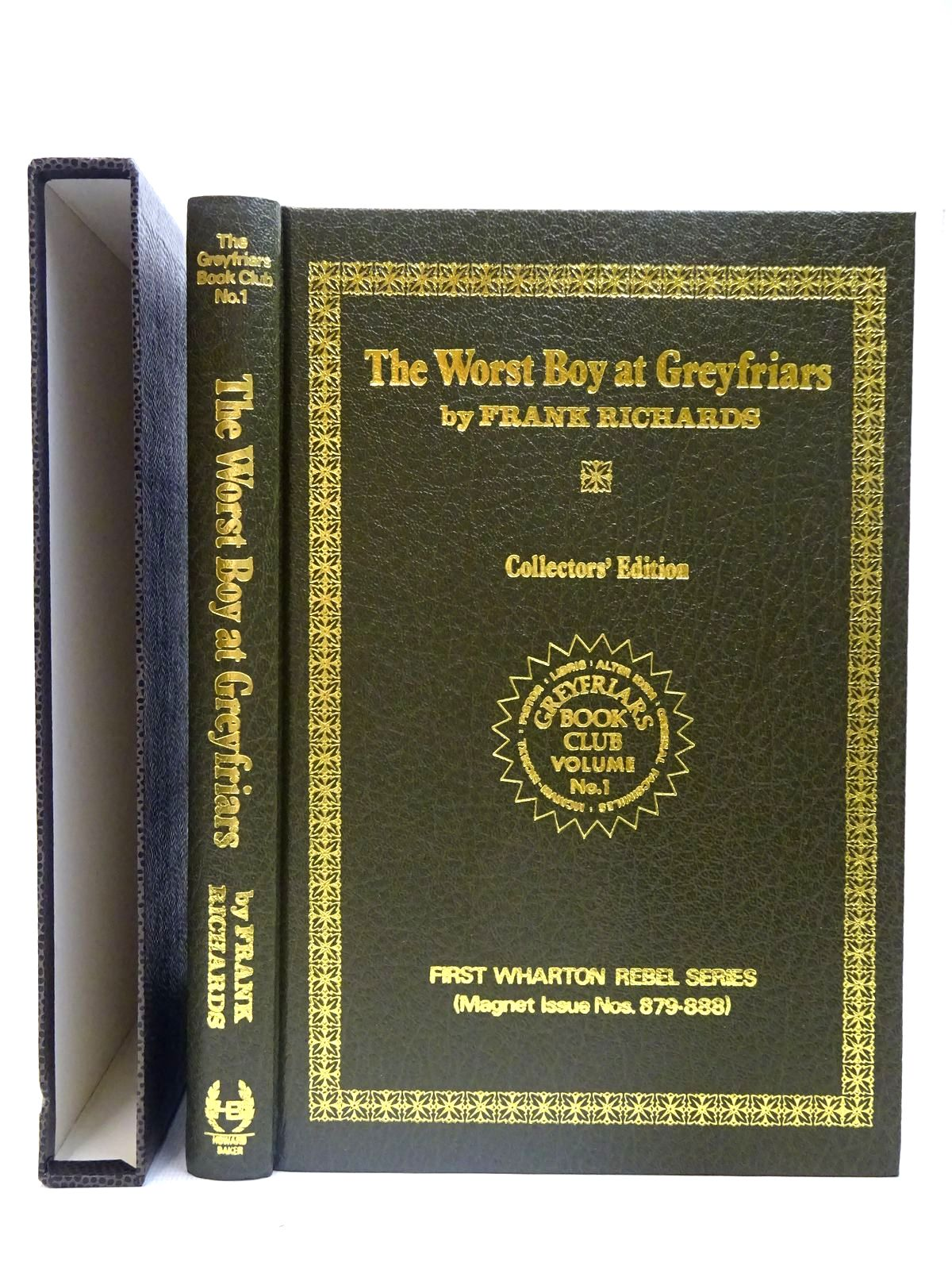 Photo of THE WORST BOY AT GREYFRIARS written by Richards, Frank published by Howard Baker Press (STOCK CODE: 2126723)  for sale by Stella & Rose's Books