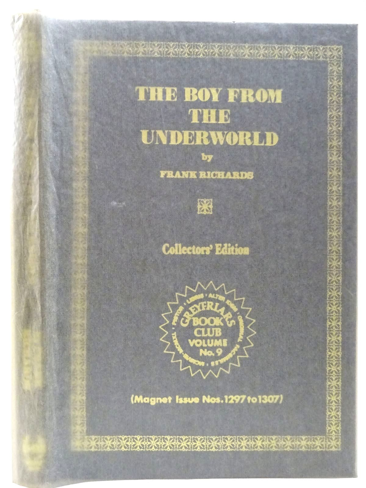 Photo of THE BOY FROM THE UNDERWORLD written by Richards, Frank published by Howard Baker (STOCK CODE: 2126774)  for sale by Stella & Rose's Books