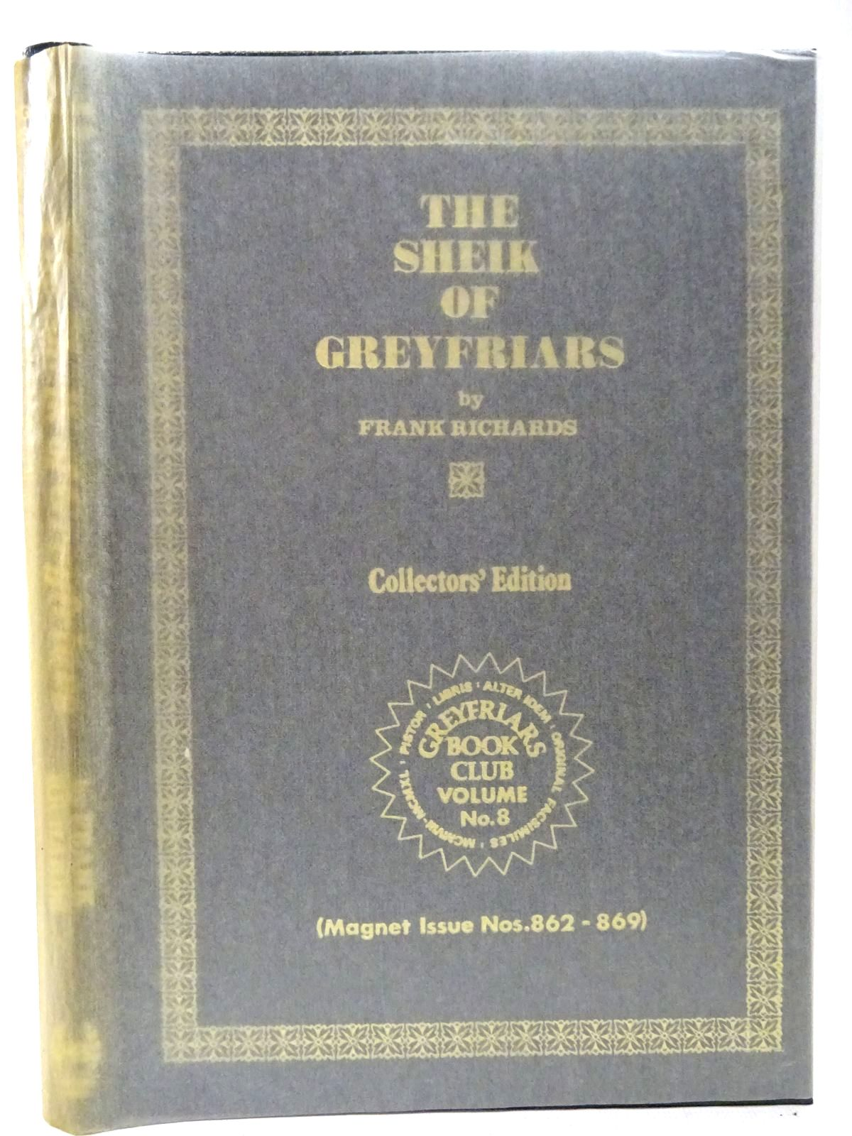 Photo of THE SHEIK OF GREYFRIARS written by Richards, Frank published by Howard Baker (STOCK CODE: 2126775)  for sale by Stella & Rose's Books