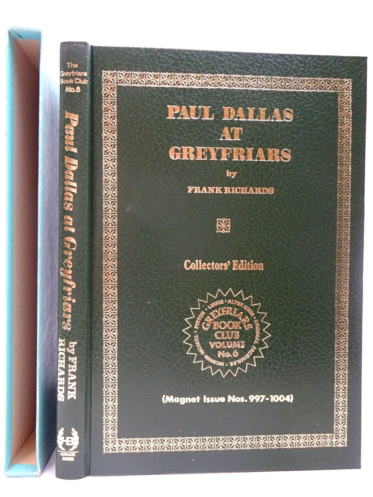 Photo of PAUL DALLAS AT GREYFRIARS written by Richards, Frank published by Howard Baker Press (STOCK CODE: 2126778)  for sale by Stella & Rose's Books