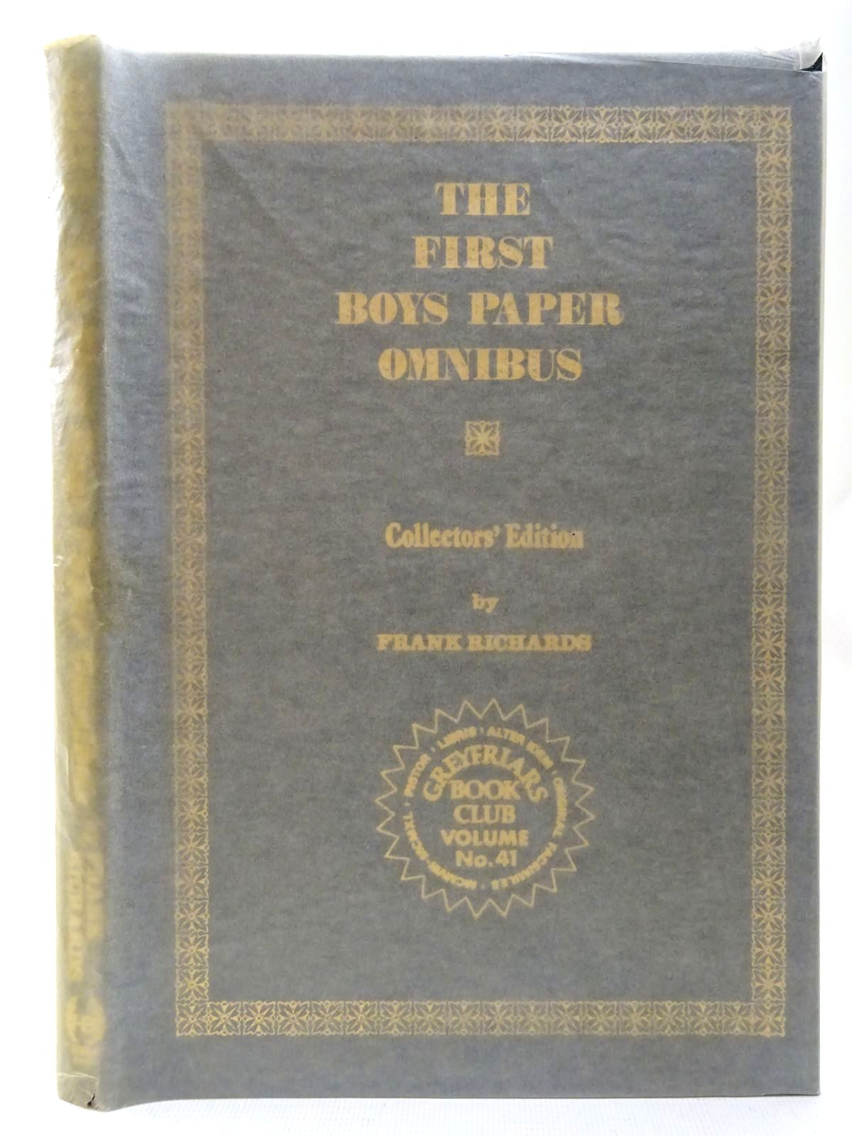 Photo of THE FIRST BOYS PAPER OMNIBUS written by Richards, Frank published by Howard Baker Press (STOCK CODE: 2126781)  for sale by Stella & Rose's Books