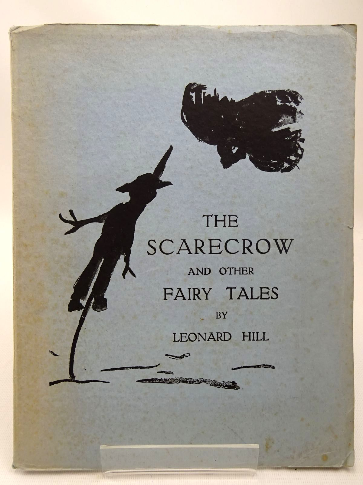 Photo of THE SCARECROW AND OTHER FAIRY TALES written by Hill, Leonard published by The Actinic Press (STOCK CODE: 2126825)  for sale by Stella & Rose's Books