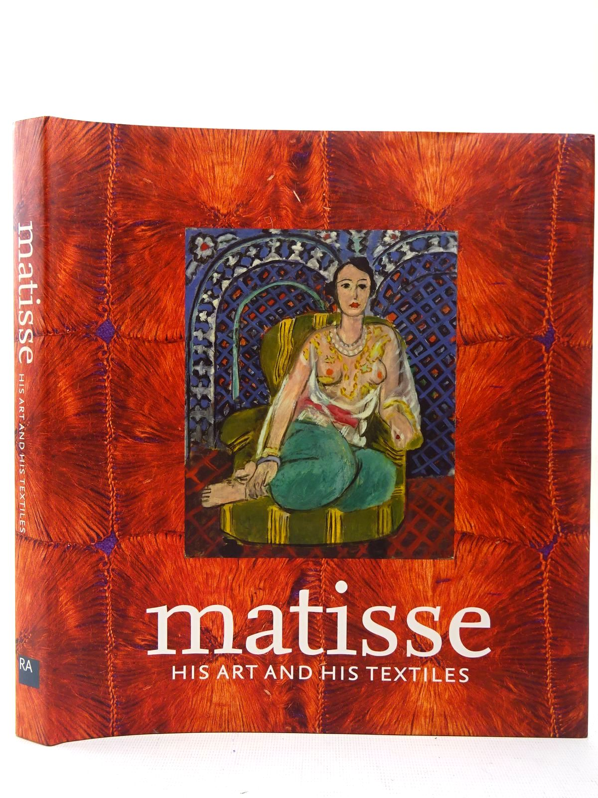 Photo of MATISSE, HIS ART AND HIS TEXTILES THE FABRIC OF DREAMS written by Spurling, Hilary<br />Flam, Jack<br />et al, illustrated by Matisse, Henri published by Royal Academy of Arts (STOCK CODE: 2126830)  for sale by Stella & Rose's Books