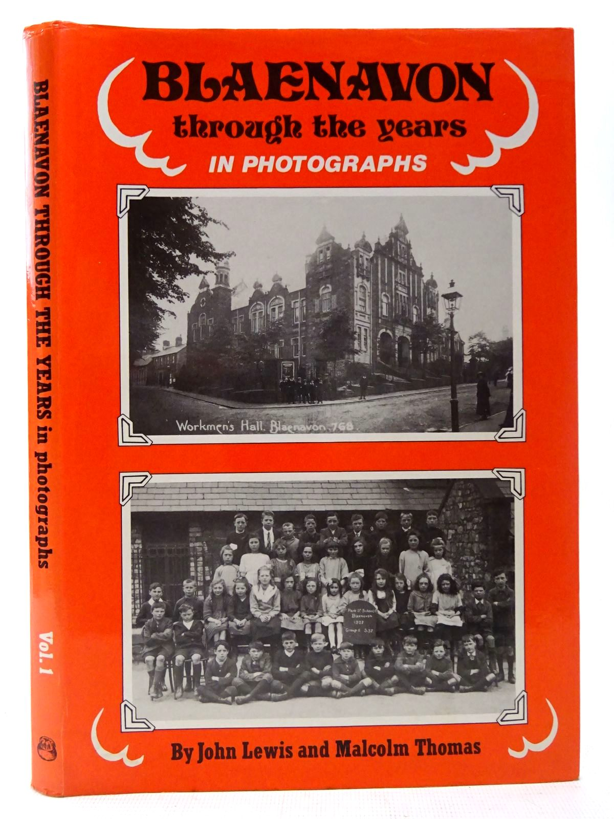 Photo of BLAENAVON THROUGH THE YEARS IN PHOTOGRAPHS written by Lewis, John<br />Thomas, Malcolm published by Old Bakehouse Publications (STOCK CODE: 2126841)  for sale by Stella & Rose's Books