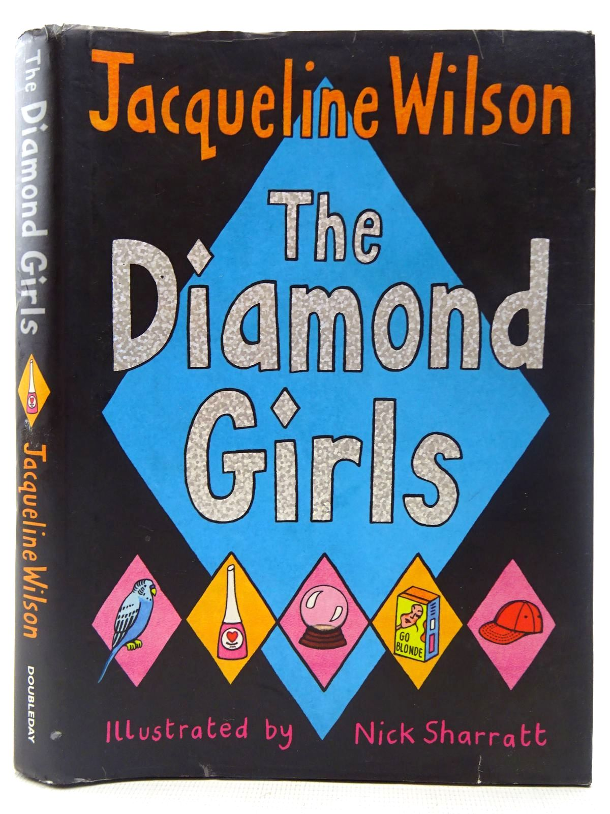 Photo of THE DIAMOND GIRLS written by Wilson, Jacqueline illustrated by Sharratt, Nick published by Doubleday (STOCK CODE: 2126846)  for sale by Stella & Rose's Books