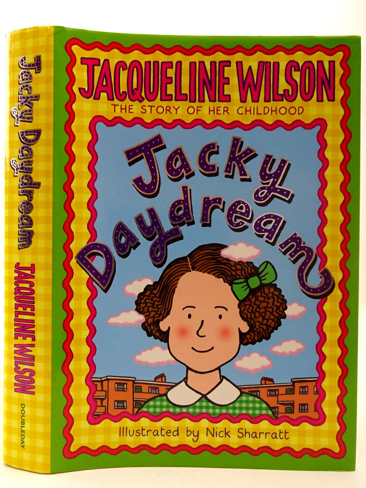 Photo of JACKY DAYDREAM written by Wilson, Jacqueline illustrated by Sharratt, Nick published by Doubleday (STOCK CODE: 2126848)  for sale by Stella & Rose's Books
