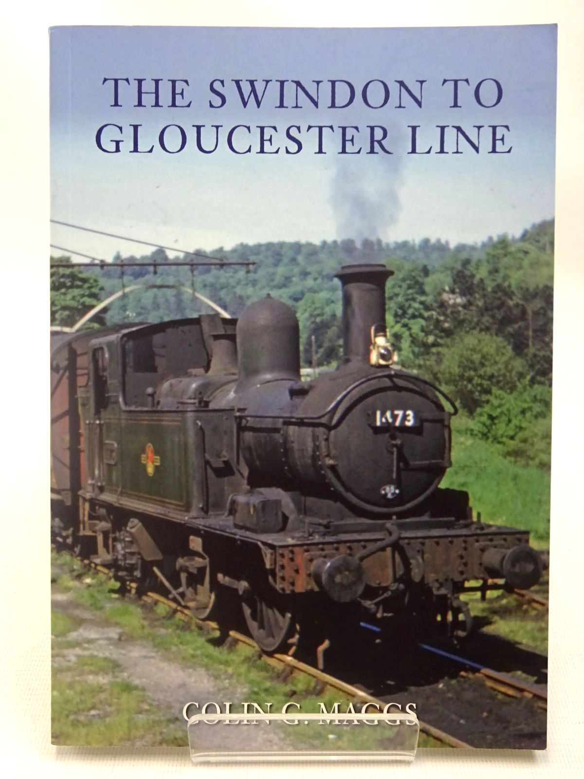 Photo of THE SWINDON TO GLOUCESTER LINE written by Maggs, Colin G. published by Amberley (STOCK CODE: 2126921)  for sale by Stella & Rose's Books