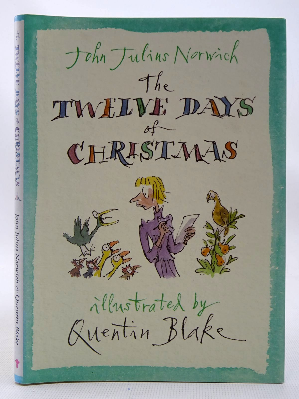 Photo of THE TWELVE DAYS OF CHRISTMAS (CORRESPONDENCE) written by Norwich, John Julius illustrated by Blake, Quentin published by Atlantic Books (STOCK CODE: 2126924)  for sale by Stella & Rose's Books