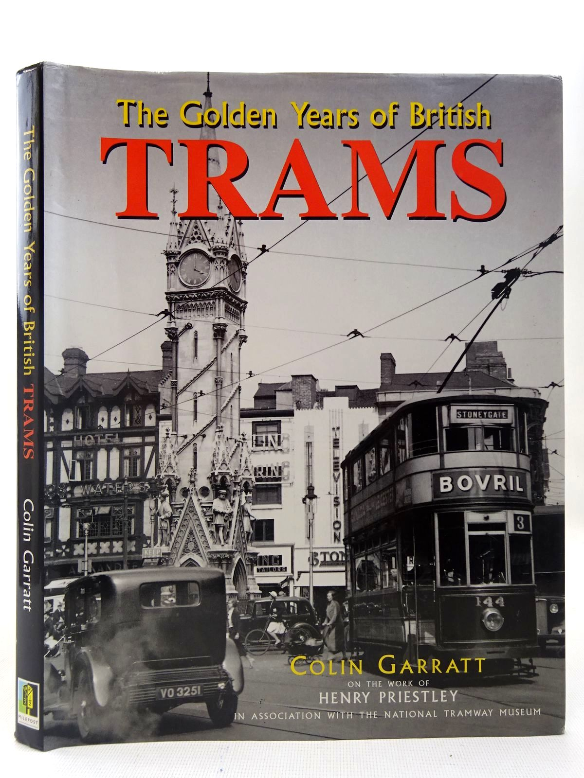 Photo of THE GOLDEN YEARS OF BRITISH TRAMS written by Garratt, Colin D.<br />Priestly, Henry published by Milepost (STOCK CODE: 2126991)  for sale by Stella & Rose's Books