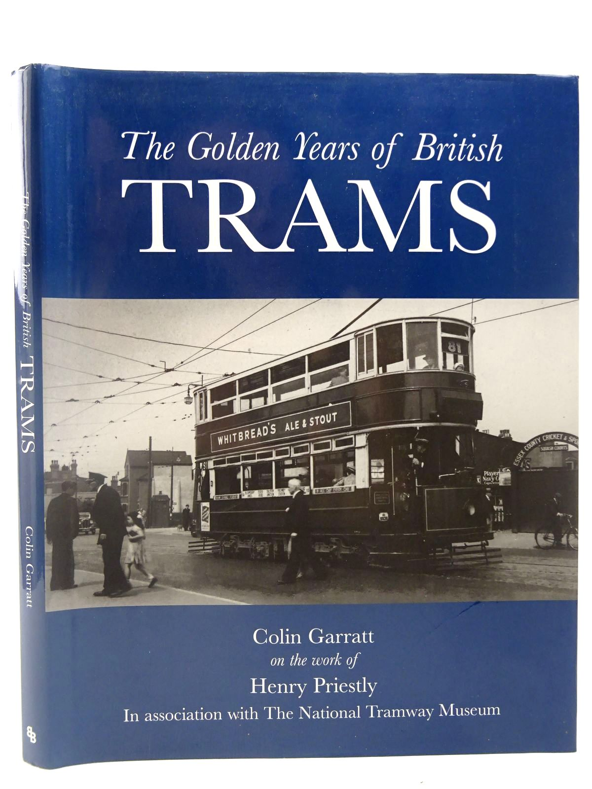 Photo of THE GOLDEN YEARS OF BRITISH TRAMS written by Garratt, Colin D.<br />Priestly, Henry published by Bounty Books (STOCK CODE: 2126994)  for sale by Stella & Rose's Books