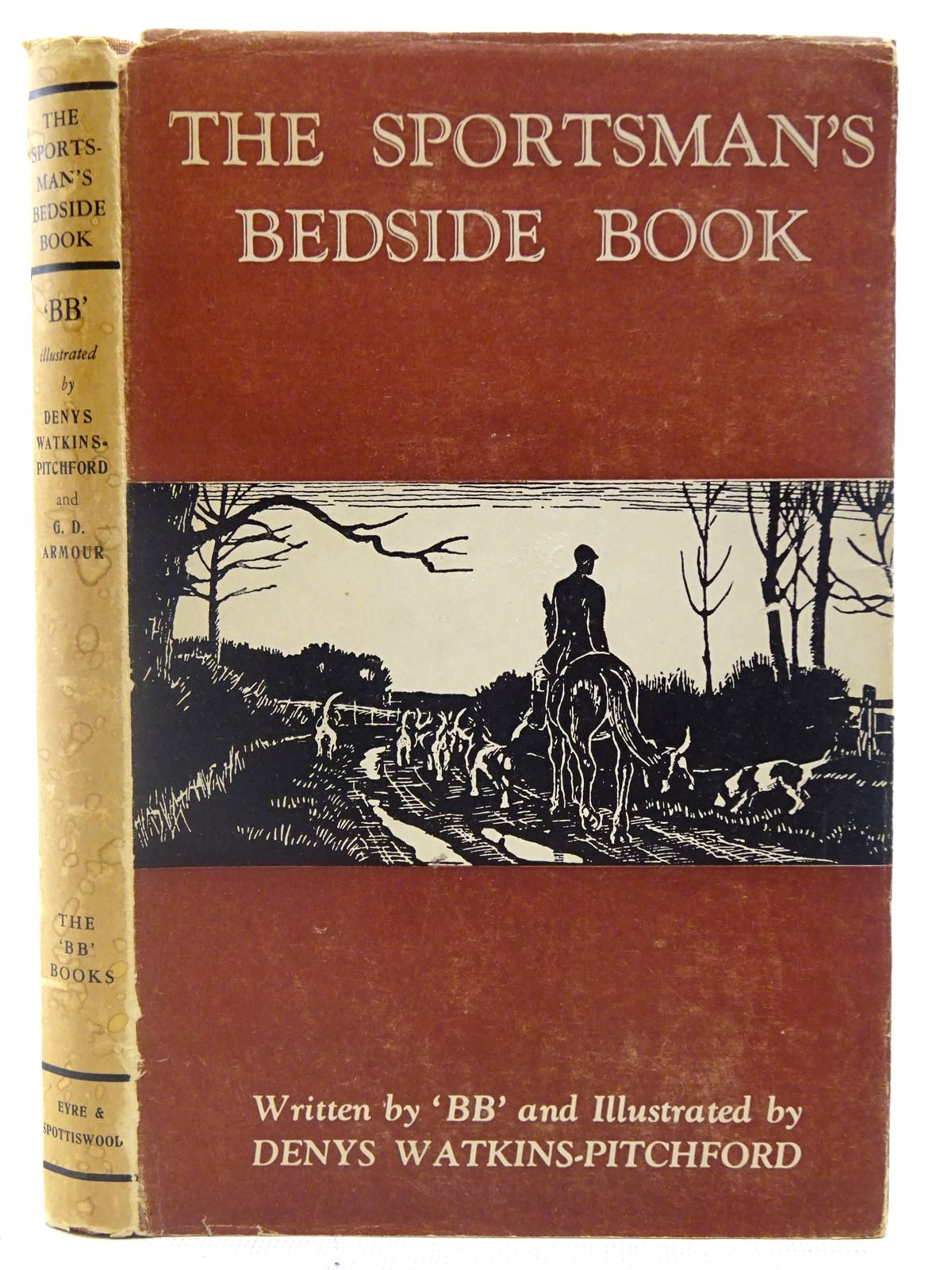 Photo of THE SPORTSMAN'S BEDSIDE BOOK written by BB,  illustrated by BB, <br />Armour, G. Denholm published by Eyre & Spottiswoode (STOCK CODE: 2126999)  for sale by Stella & Rose's Books