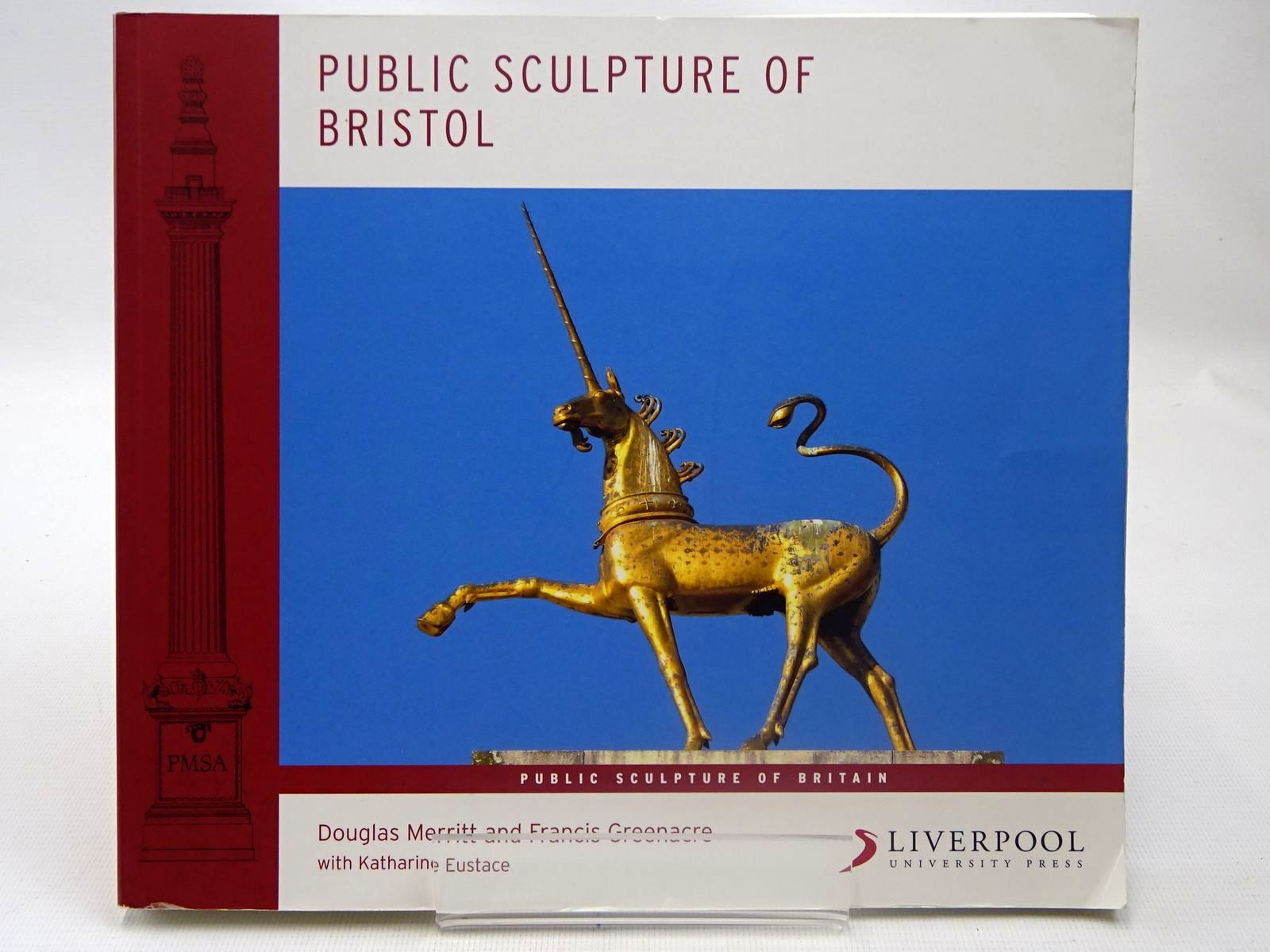 Photo of PUBLIC SCULPTURE OF BRISTOL written by Merritt, Douglas<br />Greenacre, Francis published by Liverpool University Press (STOCK CODE: 2127019)  for sale by Stella & Rose's Books