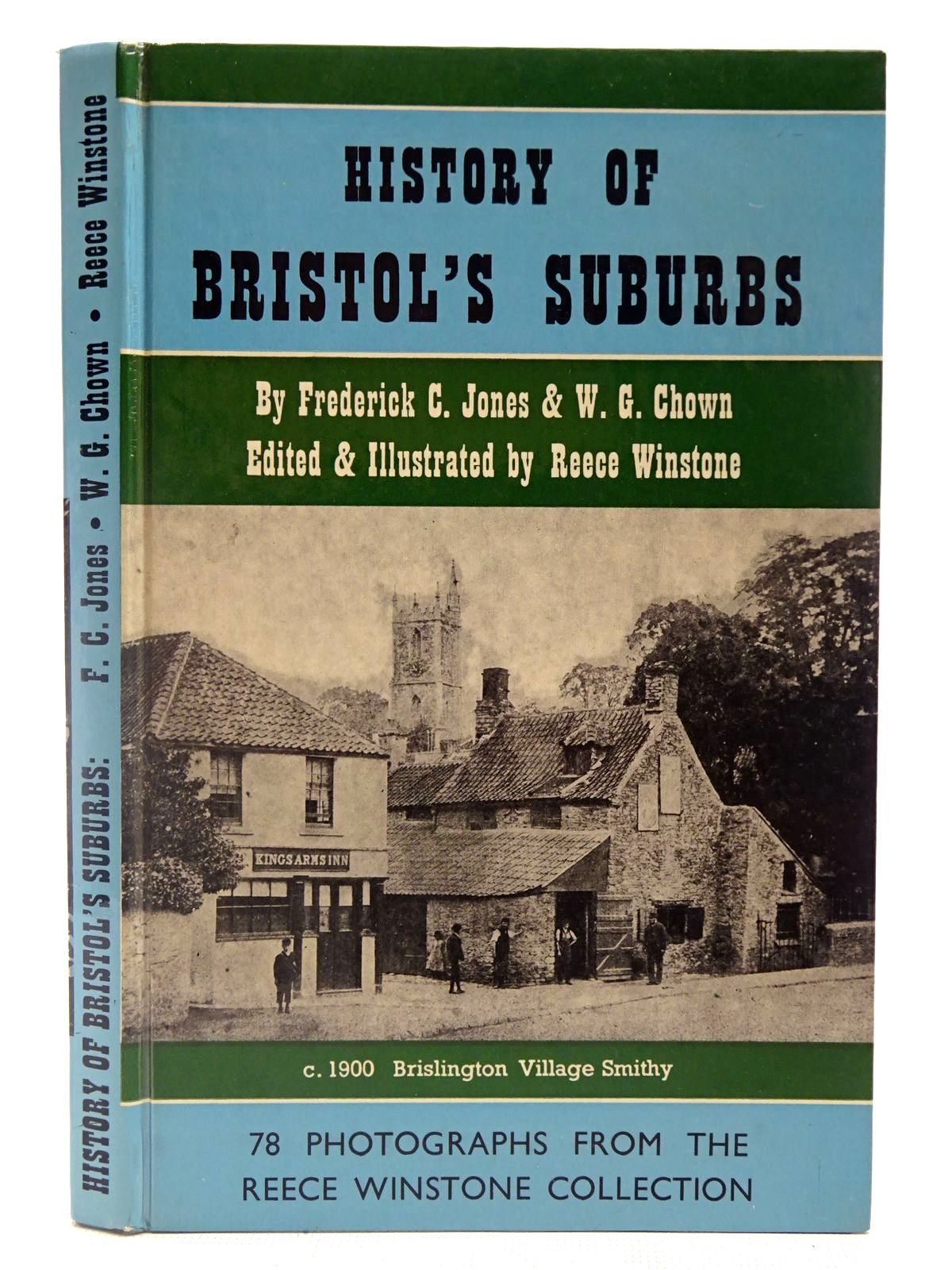 Photo of HISTORY OF BRISTOL'S SUBURBS written by Jones, Frederick C.<br />Chown, W.G.<br />Winstone, Reece published by Reece Winstone (STOCK CODE: 2127025)  for sale by Stella & Rose's Books
