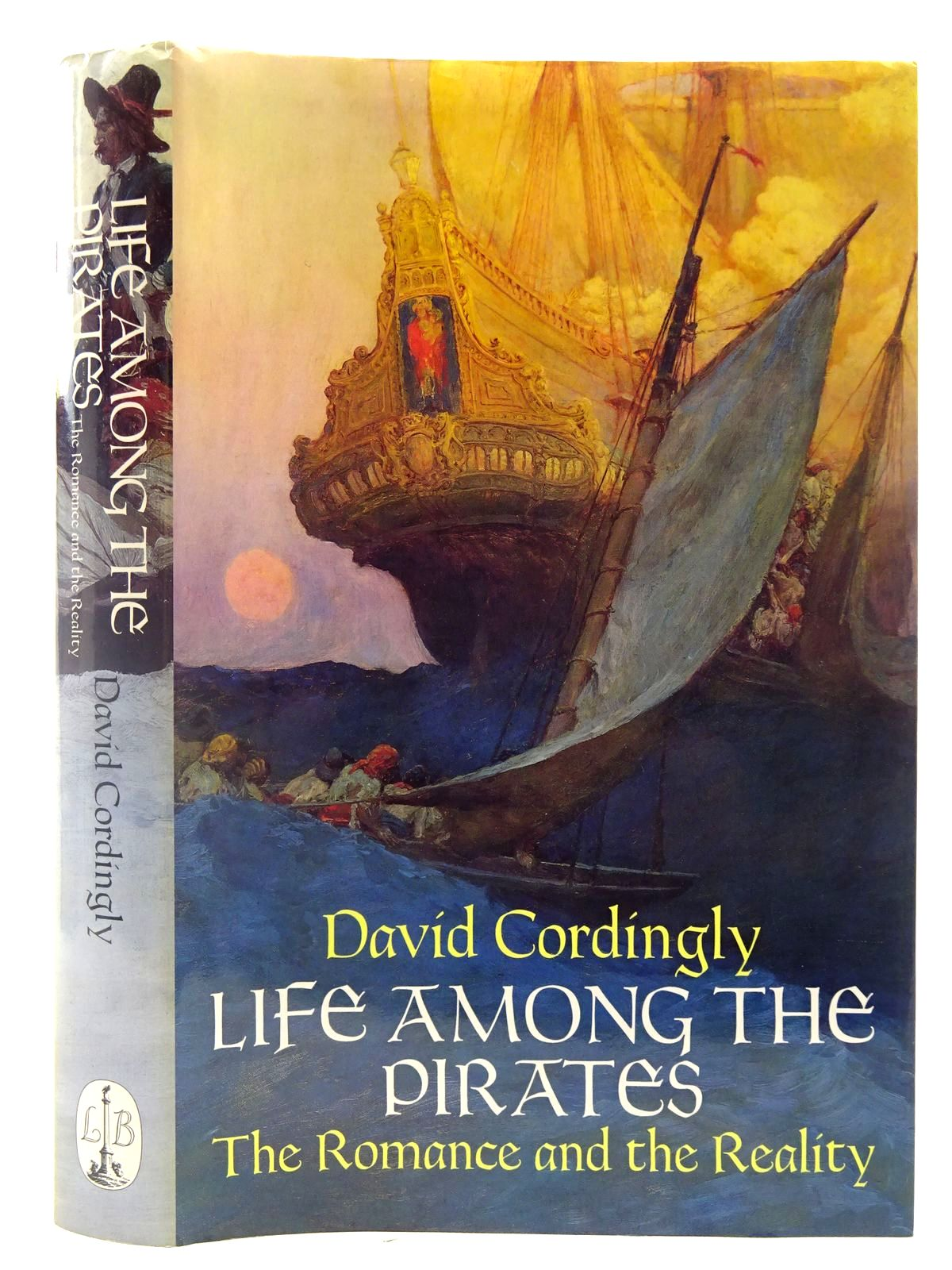 Photo of LIFE AMONG THE PIRATES written by Cordingly, David published by Little, Brown and Company (STOCK CODE: 2127033)  for sale by Stella & Rose's Books