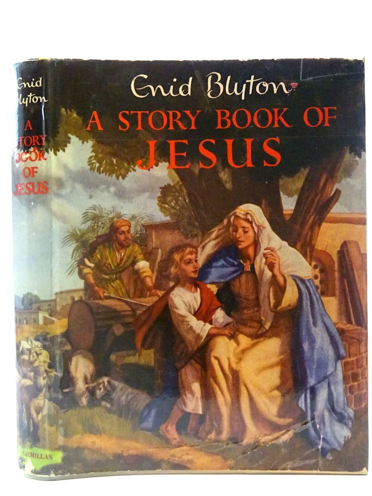 Photo of A STORY BOOK OF JESUS written by Blyton, Enid illustrated by Walker, Elsie published by Macmillan & Co. Ltd. (STOCK CODE: 2127082)  for sale by Stella & Rose's Books