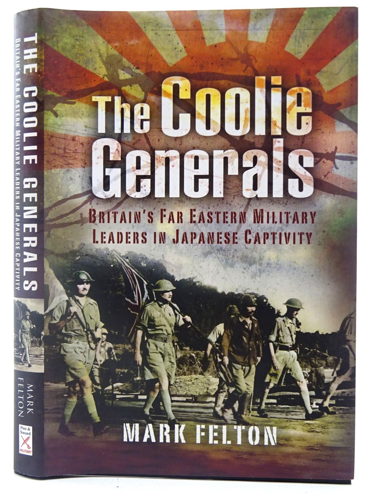 Photo of THE COOLIE GENERALS written by Felton, Mark published by Pen & Sword Military (STOCK CODE: 2127120)  for sale by Stella & Rose's Books