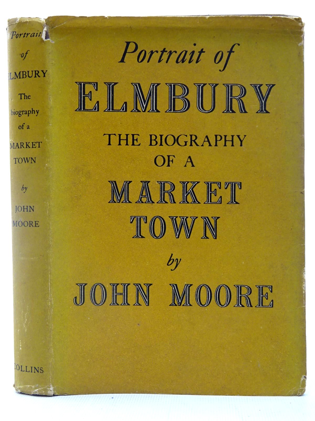 Photo of PORTRAIT OF ELMBURY written by Moore, John published by Collins (STOCK CODE: 2127123)  for sale by Stella & Rose's Books
