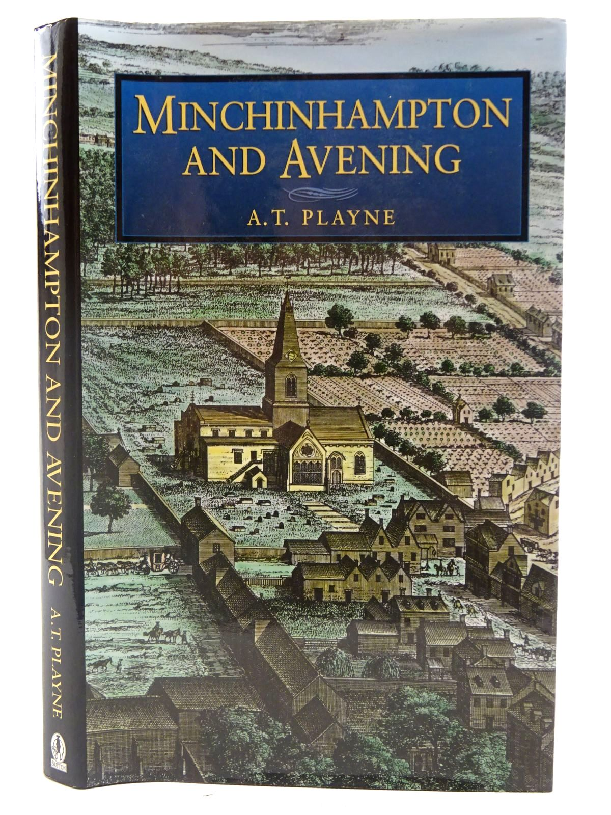 Photo of MINCHINHAMPTON AND AVENING written by Playne, Arthur Twisden published by Sutton Publishing (STOCK CODE: 2127135)  for sale by Stella & Rose's Books