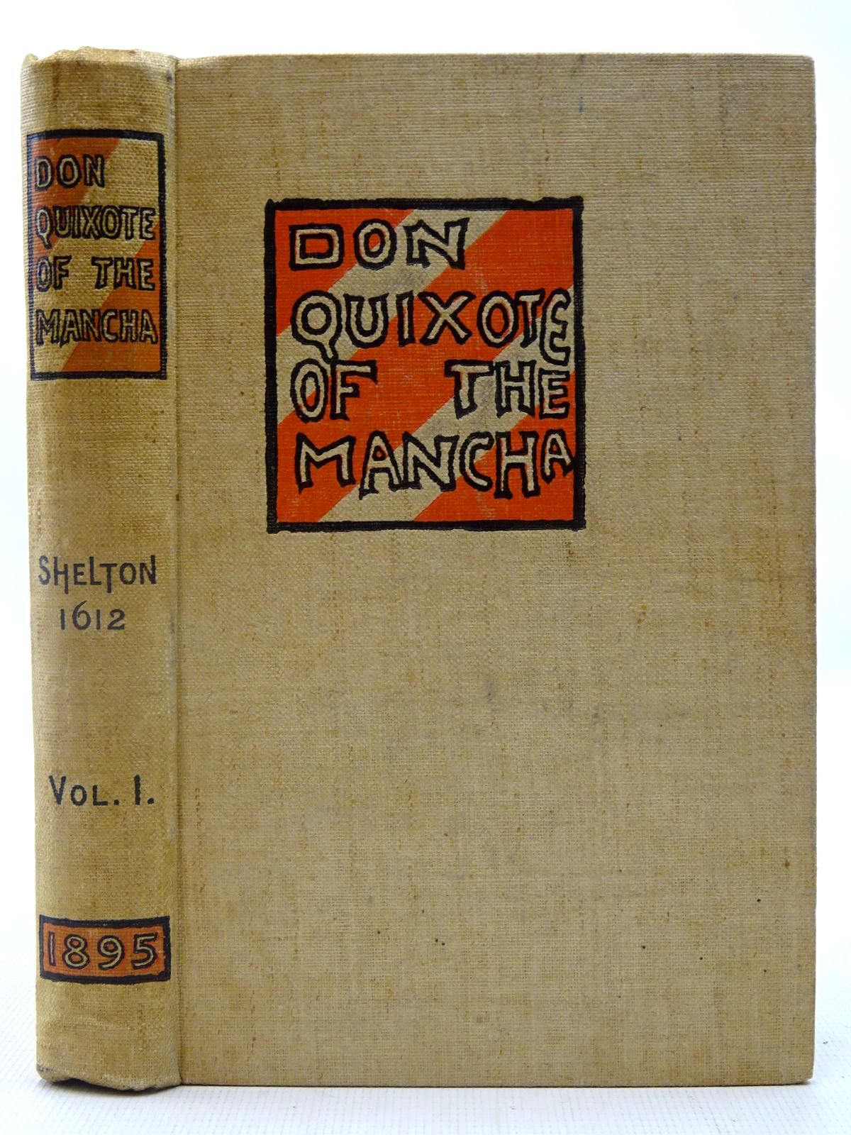 Photo of THE HISTORY OF THE VALOROUS AND WITTY KNIGHT-ERRANT DON QUIXOTE OF THE MANCHA VOLUME I written by De Cervantes, Miguel<br />Shelton, Thomas illustrated by Brangwyn, Frank published by Gibbings and Co. Limited (STOCK CODE: 2127174)  for sale by Stella & Rose's Books