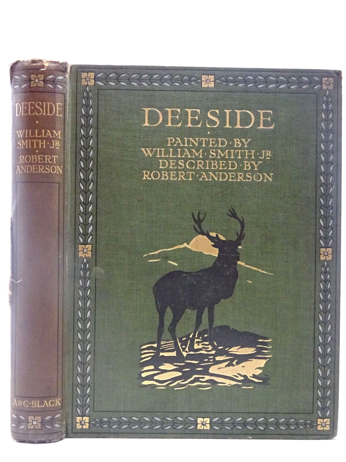 Photo of DEESIDE written by Anderson, Robert illustrated by Smith, William published by Adam & Charles Black (STOCK CODE: 2127198)  for sale by Stella & Rose's Books