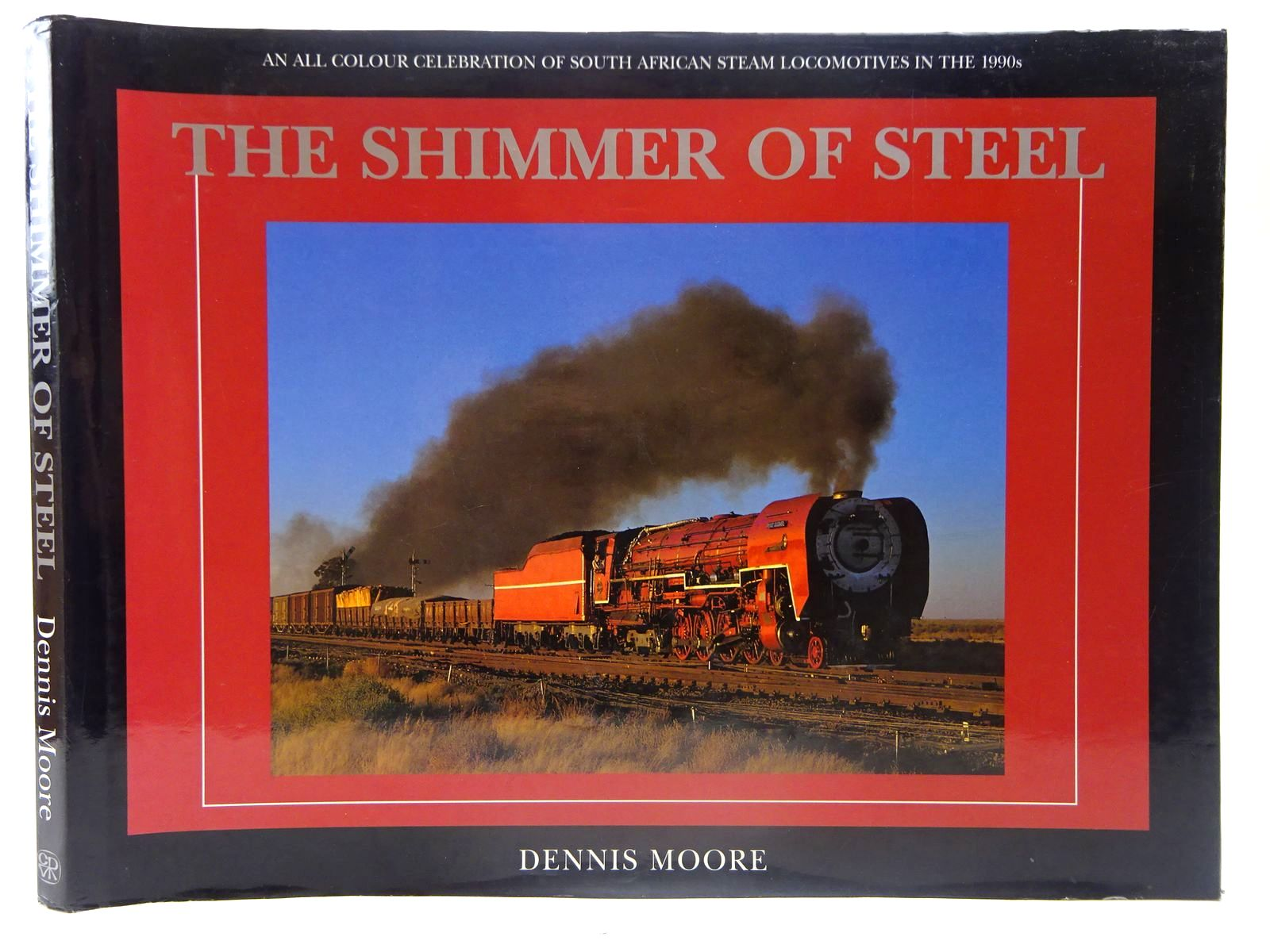 Photo of THE SHIMMER OF STEEL written by Moore, Dennis published by Chris Van Rensburg (STOCK CODE: 2127225)  for sale by Stella & Rose's Books