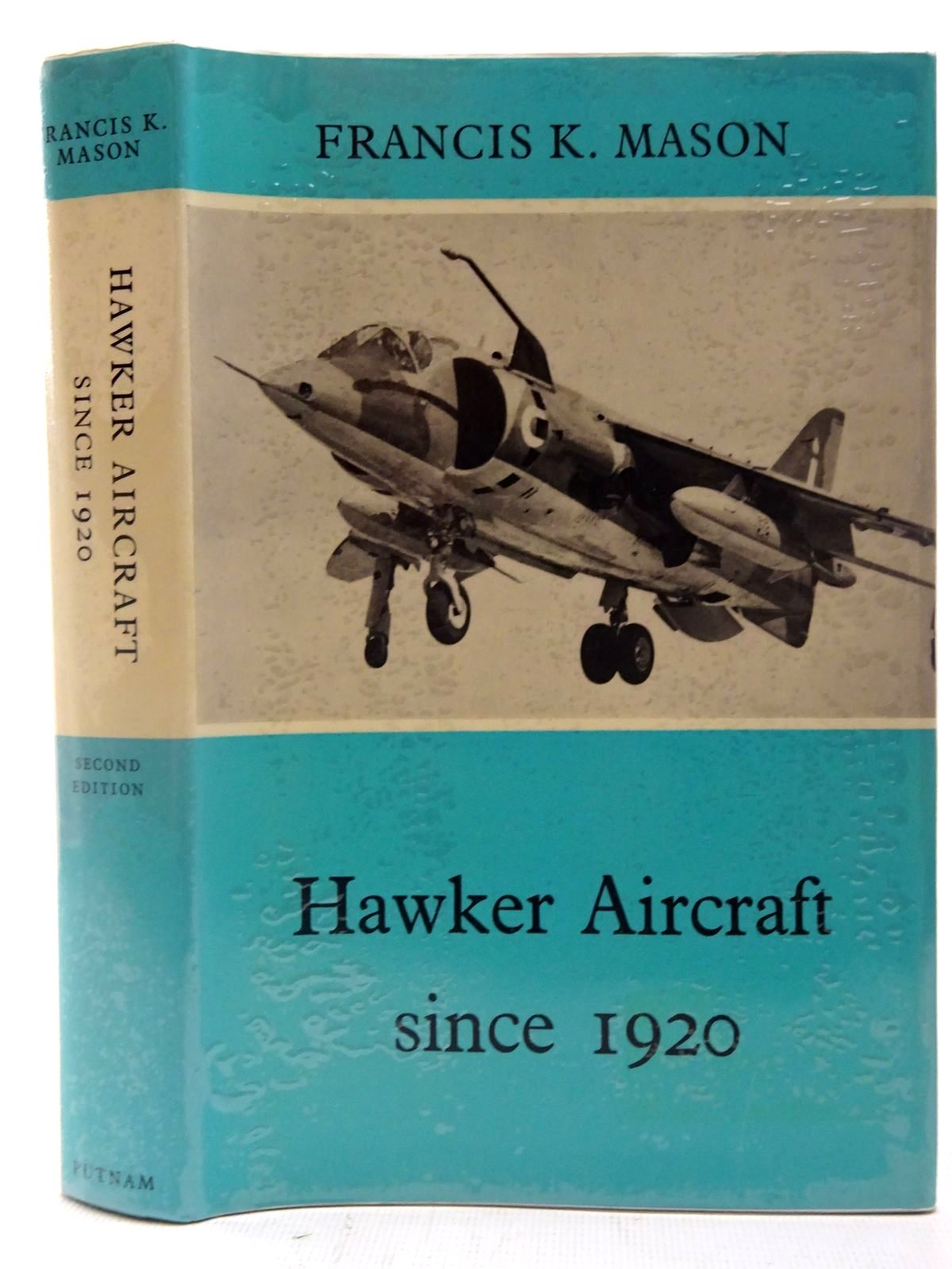 Photo of HAWKER AIRCRAFT SINCE 1920 written by Mason, Francis K. published by Putnam (STOCK CODE: 2127269)  for sale by Stella & Rose's Books