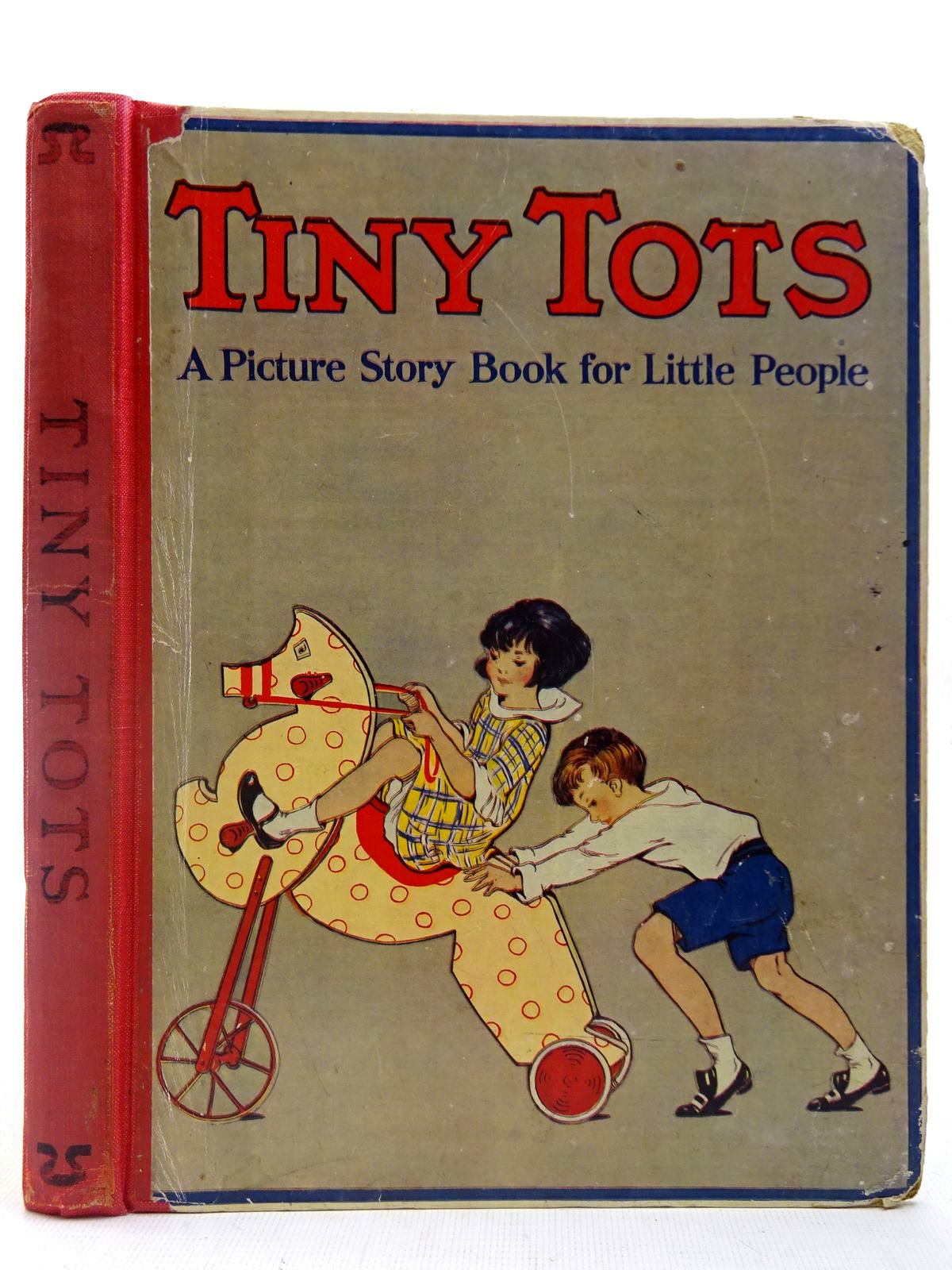 Photo of TINY TOTS 1925 written by Astley, Mary<br />Hayes, Nancy M.<br />Blyton, Enid<br />et al,  illustrated by Anderson, Florence Mary<br />Cowham, Hilda<br />Knowles, Horace J.<br />et al.,  published by Cassell & Company Limited (STOCK CODE: 2127272)  for sale by Stella & Rose's Books