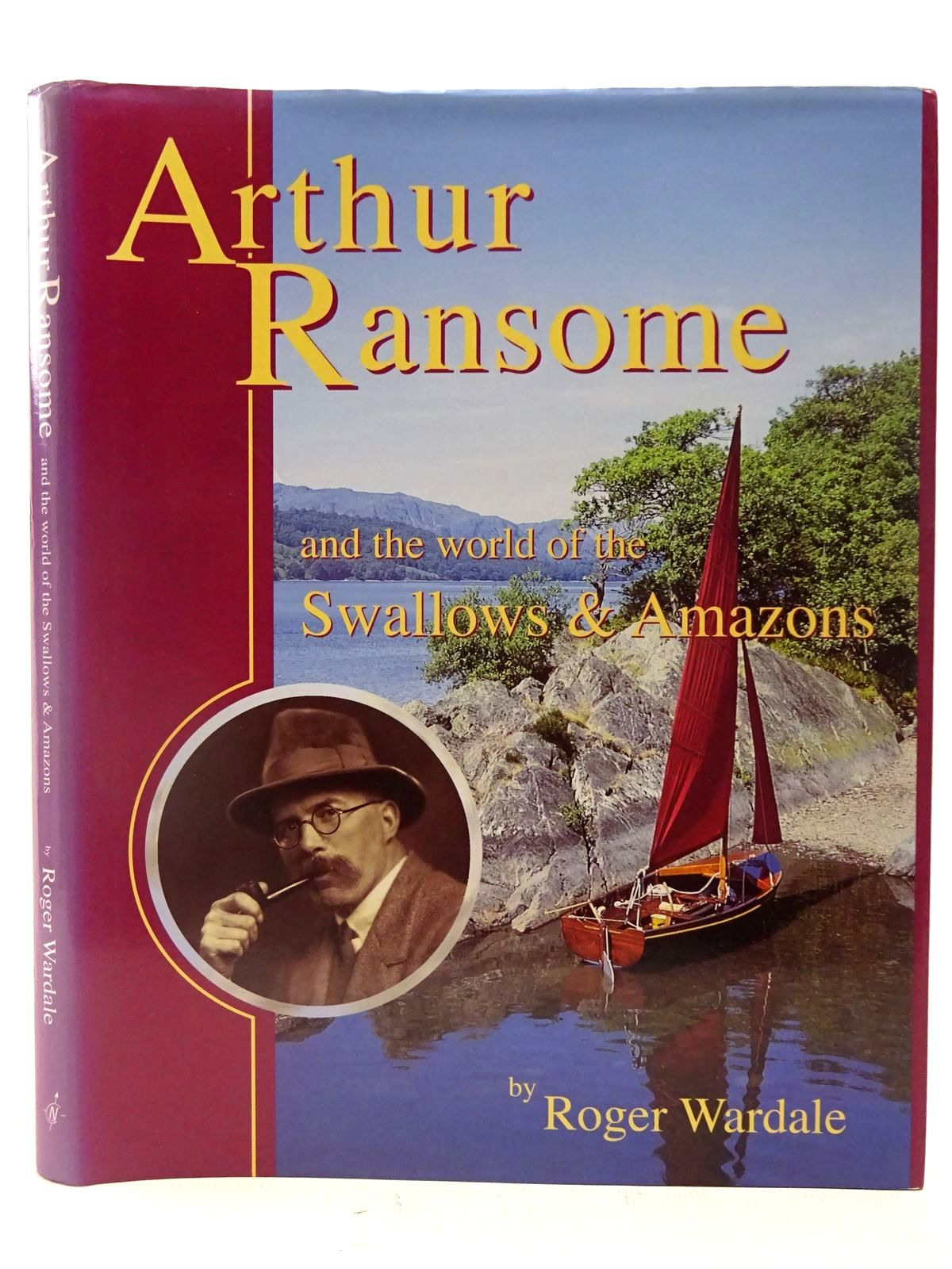 Photo of ARTHUR RANSOME AND THE WORLD OF THE SWALLOWS AND AMAZONS written by Ransome, Arthur<br />Wardale, Roger published by Great Northern Books (STOCK CODE: 2127280)  for sale by Stella & Rose's Books