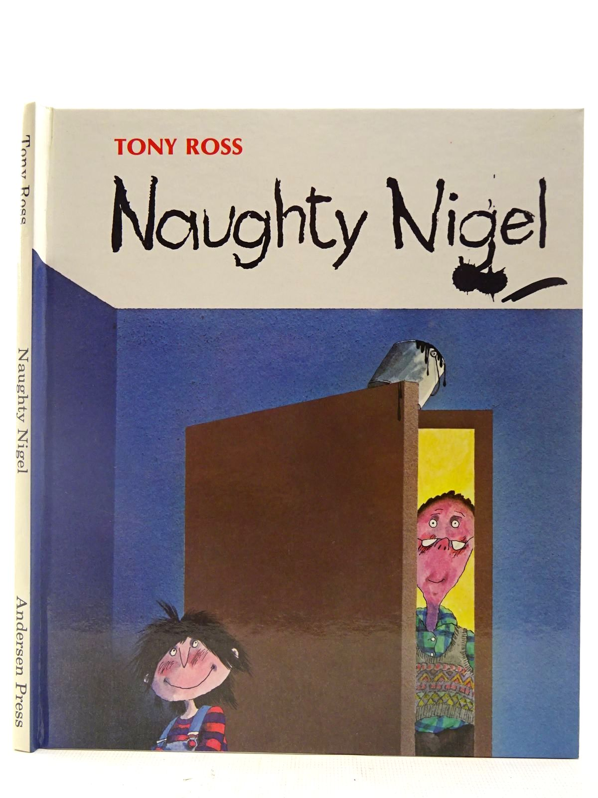 Photo of NAUGHTY NIGEL written by Ross, Tony illustrated by Ross, Tony published by Andersen Press (STOCK CODE: 2127298)  for sale by Stella & Rose's Books