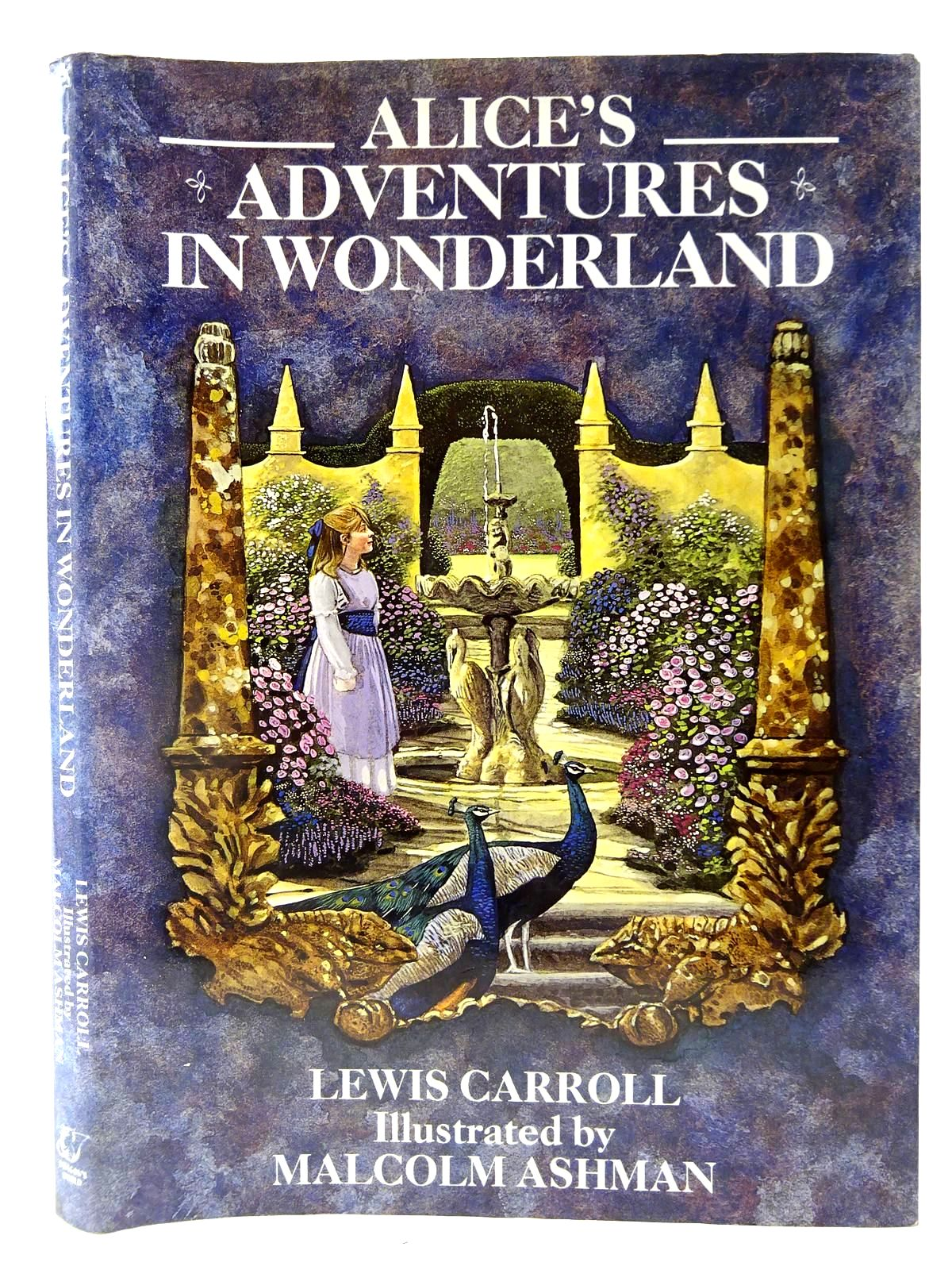Photo of ALICE'S ADVENTURES IN WONDERLAND written by Carroll, Lewis illustrated by Ashman, Malcolm published by Dragon's World (STOCK CODE: 2127416)  for sale by Stella & Rose's Books