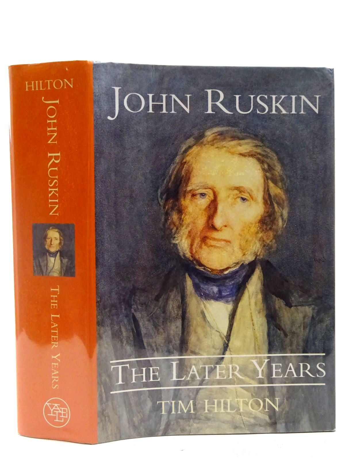 Photo of JOHN RUSKIN: THE LATER YEARS written by Hilton, Tim published by Yale University Press (STOCK CODE: 2127472)  for sale by Stella & Rose's Books