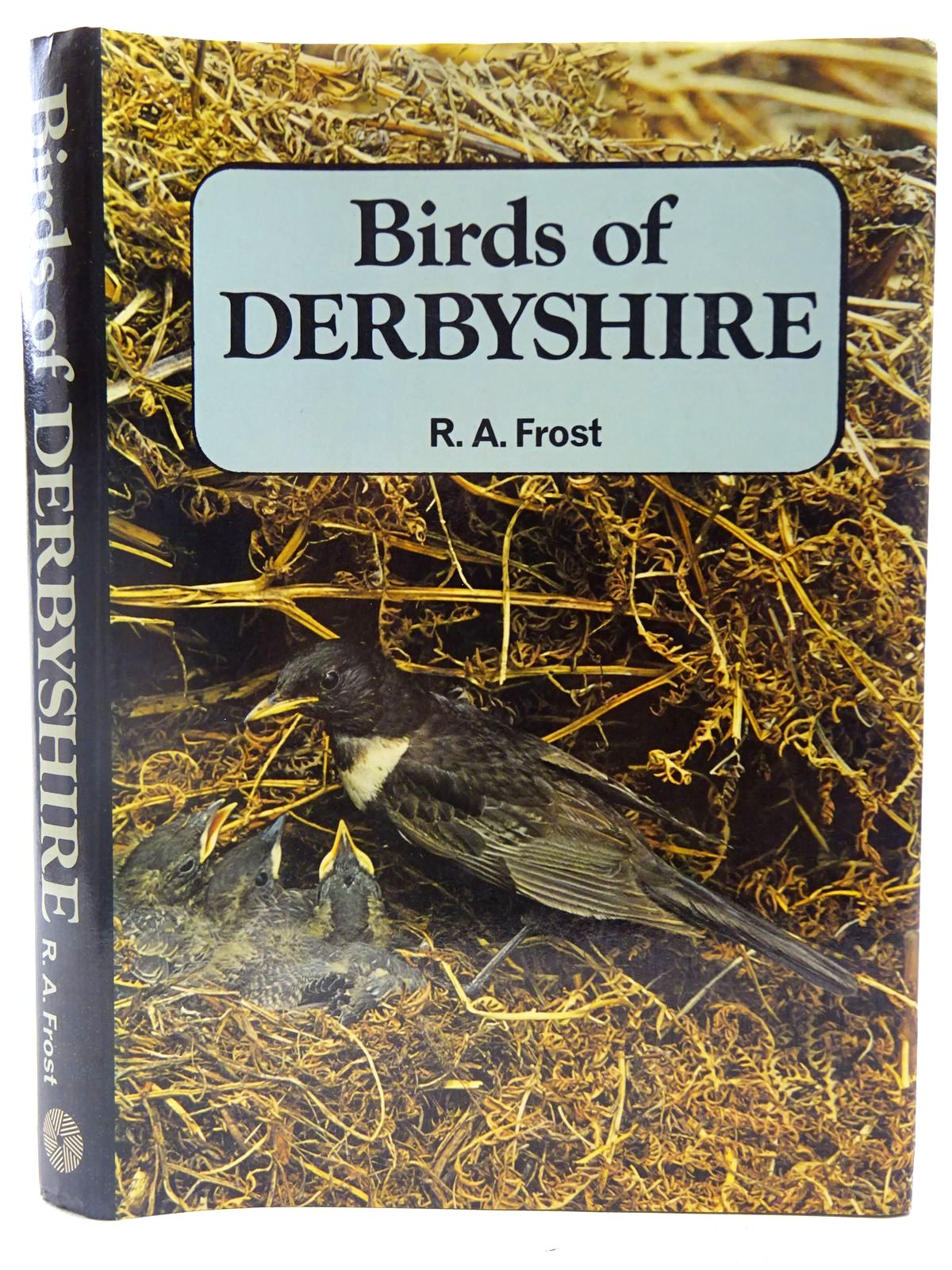 Photo of BIRDS OF DERBYSHIRE written by Frost, R.A. published by Moorland Publishing (STOCK CODE: 2127540)  for sale by Stella & Rose's Books