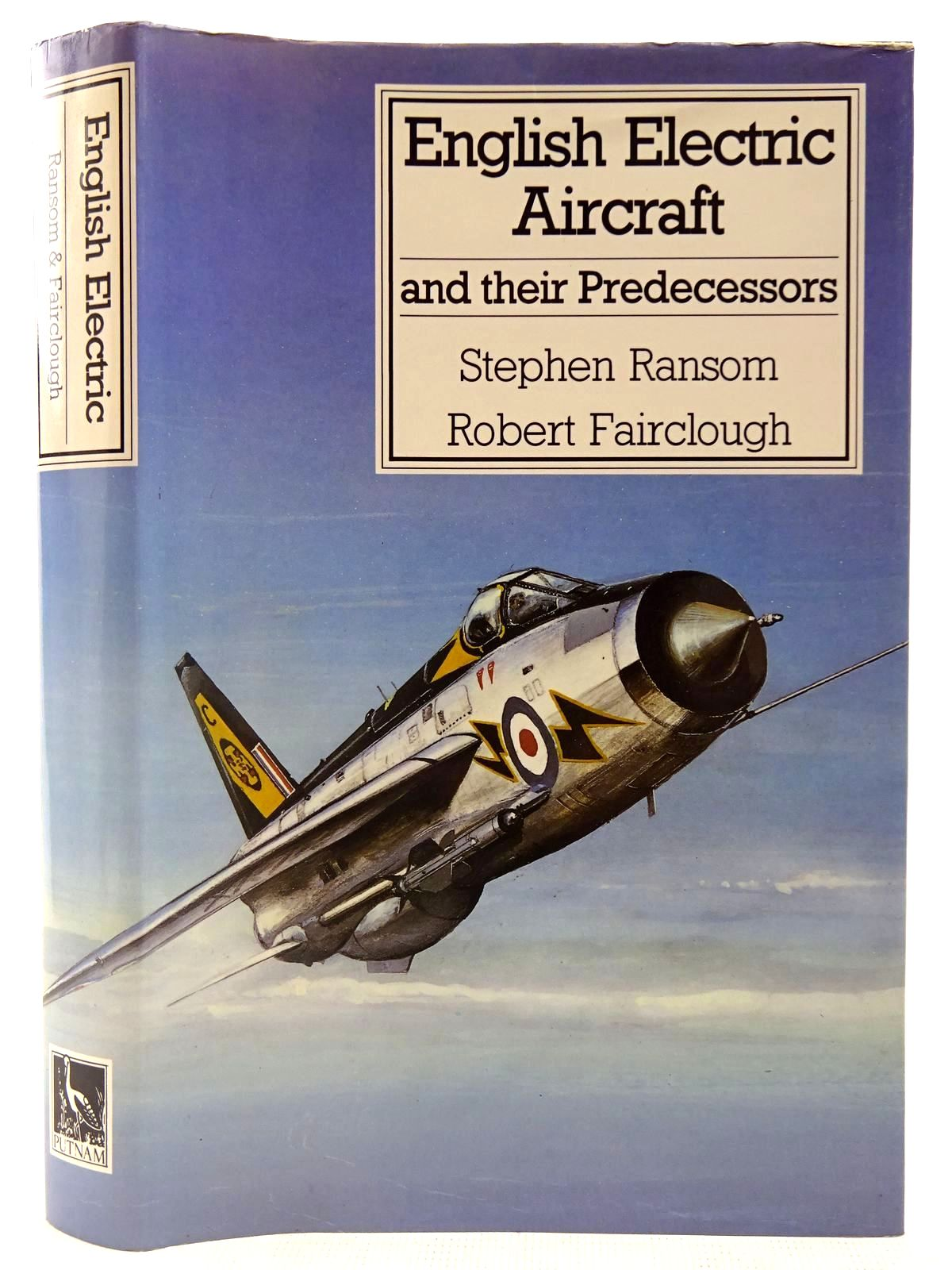 Photo of ENGLISH ELECTRIC AIRCRAFT AND THEIR PREDECESSORS written by Ransom, Stephen<br />Fairclough, Robert published by Putnam (STOCK CODE: 2127551)  for sale by Stella & Rose's Books