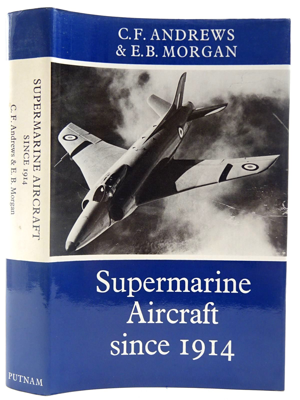 Photo of SUPERMARINE AIRCRAFT SINCE 1914 written by Andrews, C.F.<br />Morgan, E.B. published by Putnam (STOCK CODE: 2127556)  for sale by Stella & Rose's Books