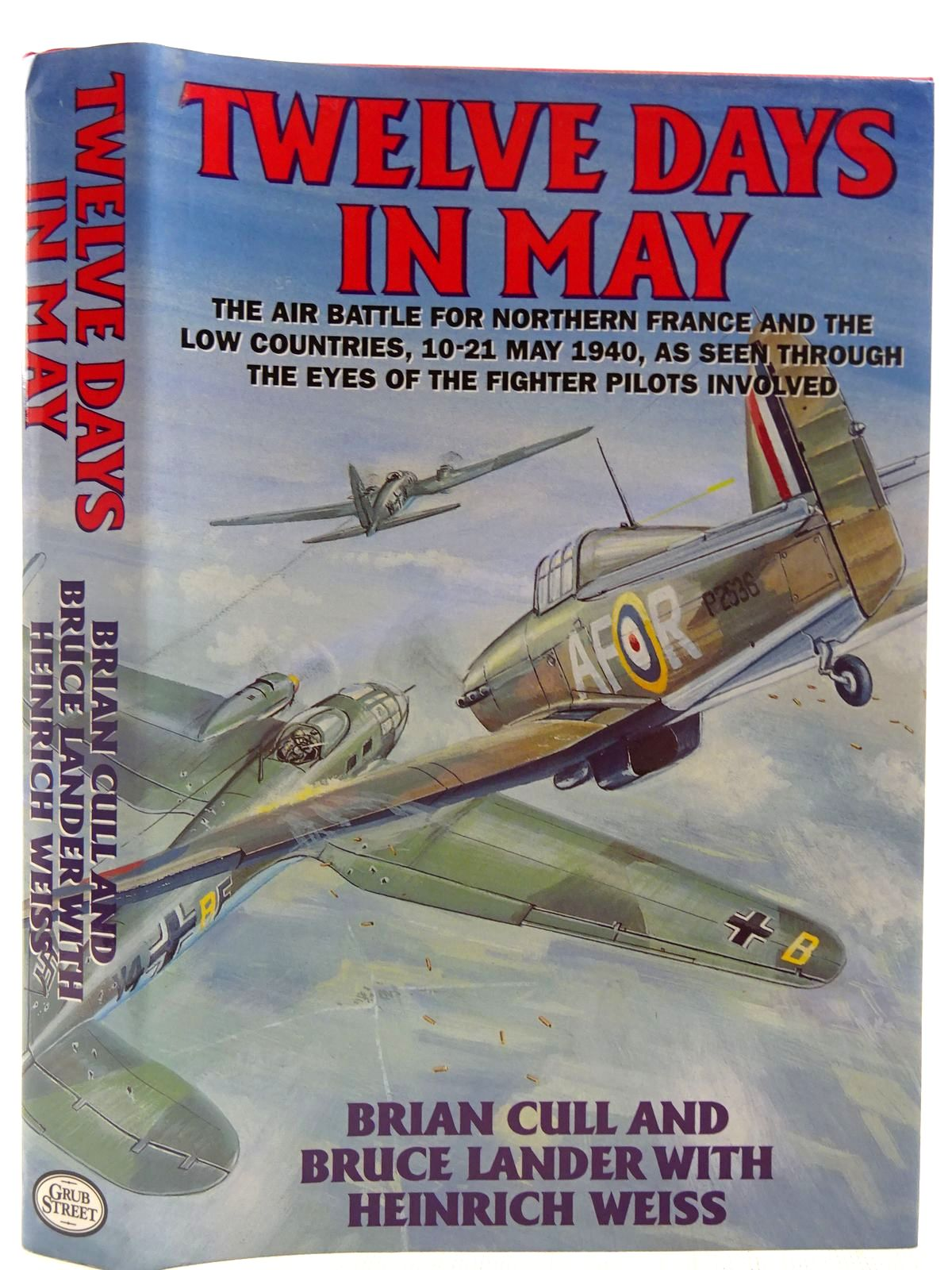 Photo of TWELVE DAYS IN MAY written by Cull, Brian<br />Lander, Bruce<br />Weiss, Heinrich published by Grub Street (STOCK CODE: 2127561)  for sale by Stella & Rose's Books