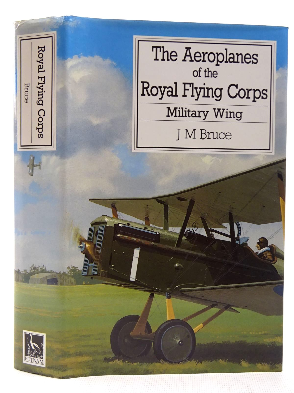 Photo of THE AEROPLANES OF THE ROYAL FLYING CORPS (MILITARY WING) written by Bruce, J.M. published by Putnam (STOCK CODE: 2127566)  for sale by Stella & Rose's Books